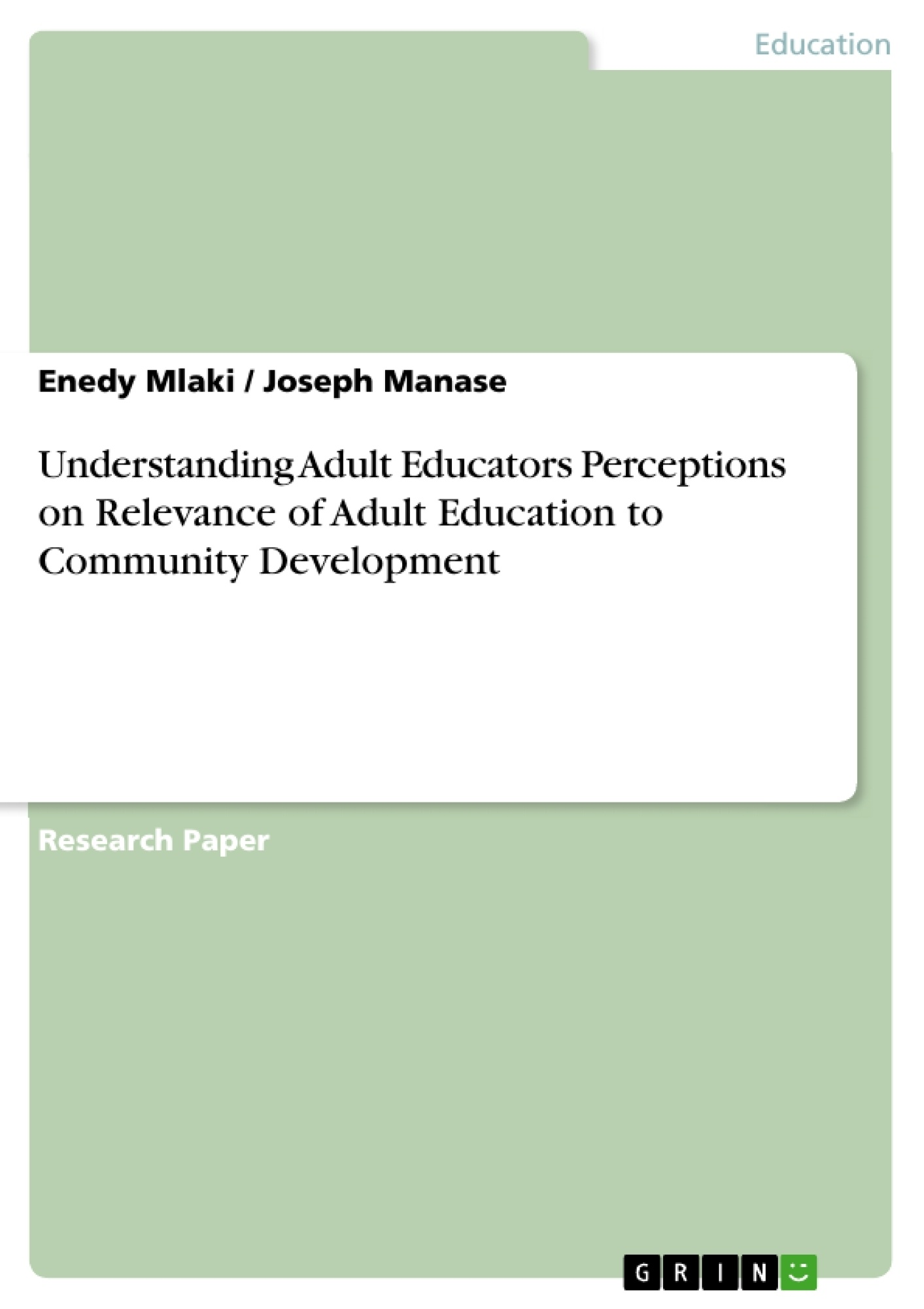 Title: Understanding Adult Educators Perceptions on Relevance of Adult Education to Community Development