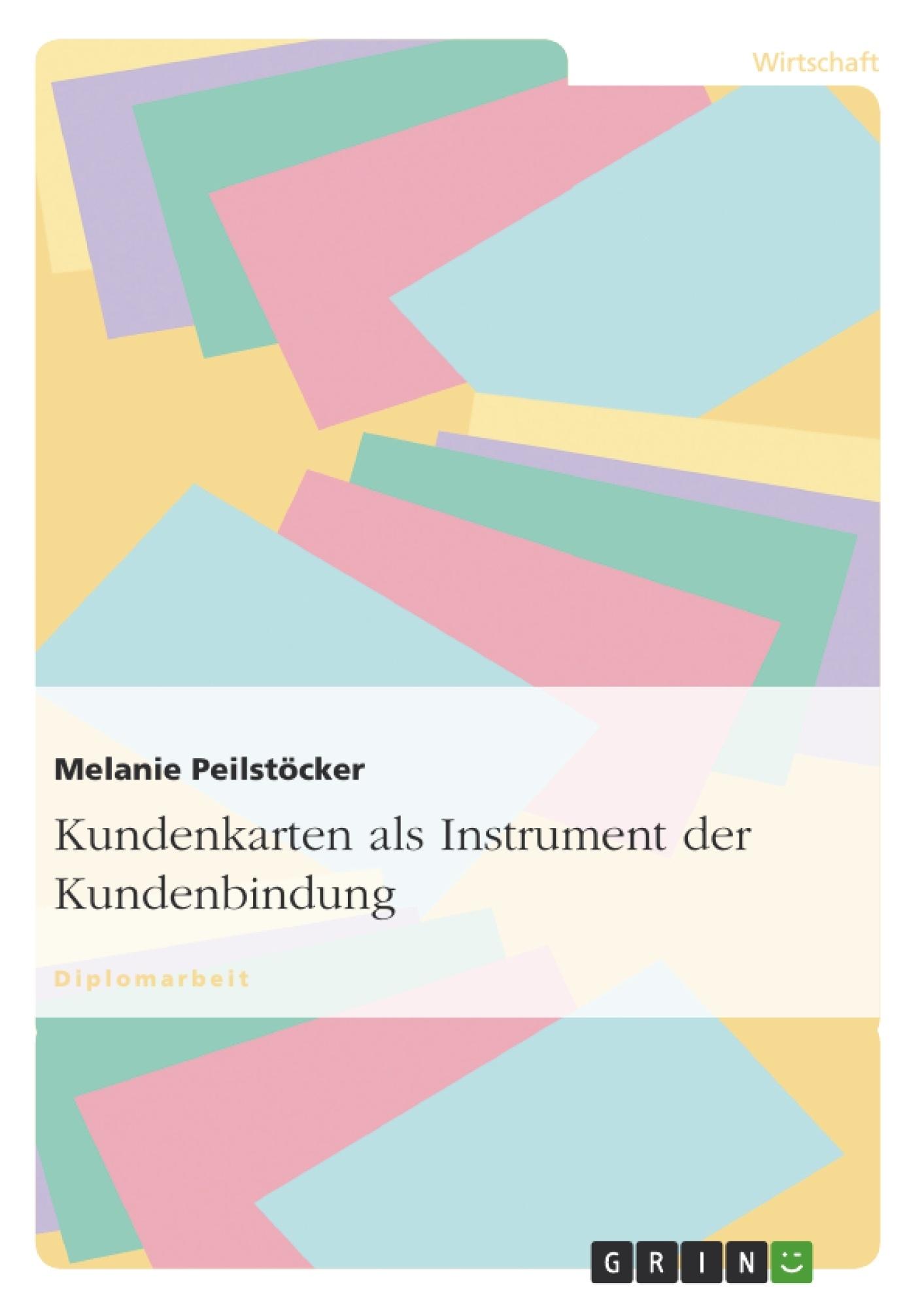 Titel: Kundenkarten als Instrument der Kundenbindung