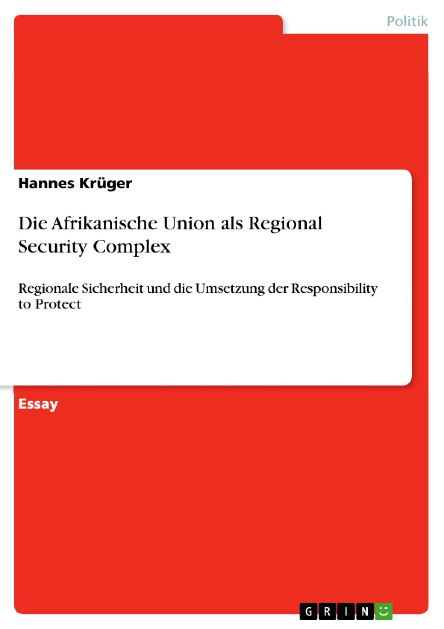 Titel: Die Afrikanische Union als Regional Security Complex