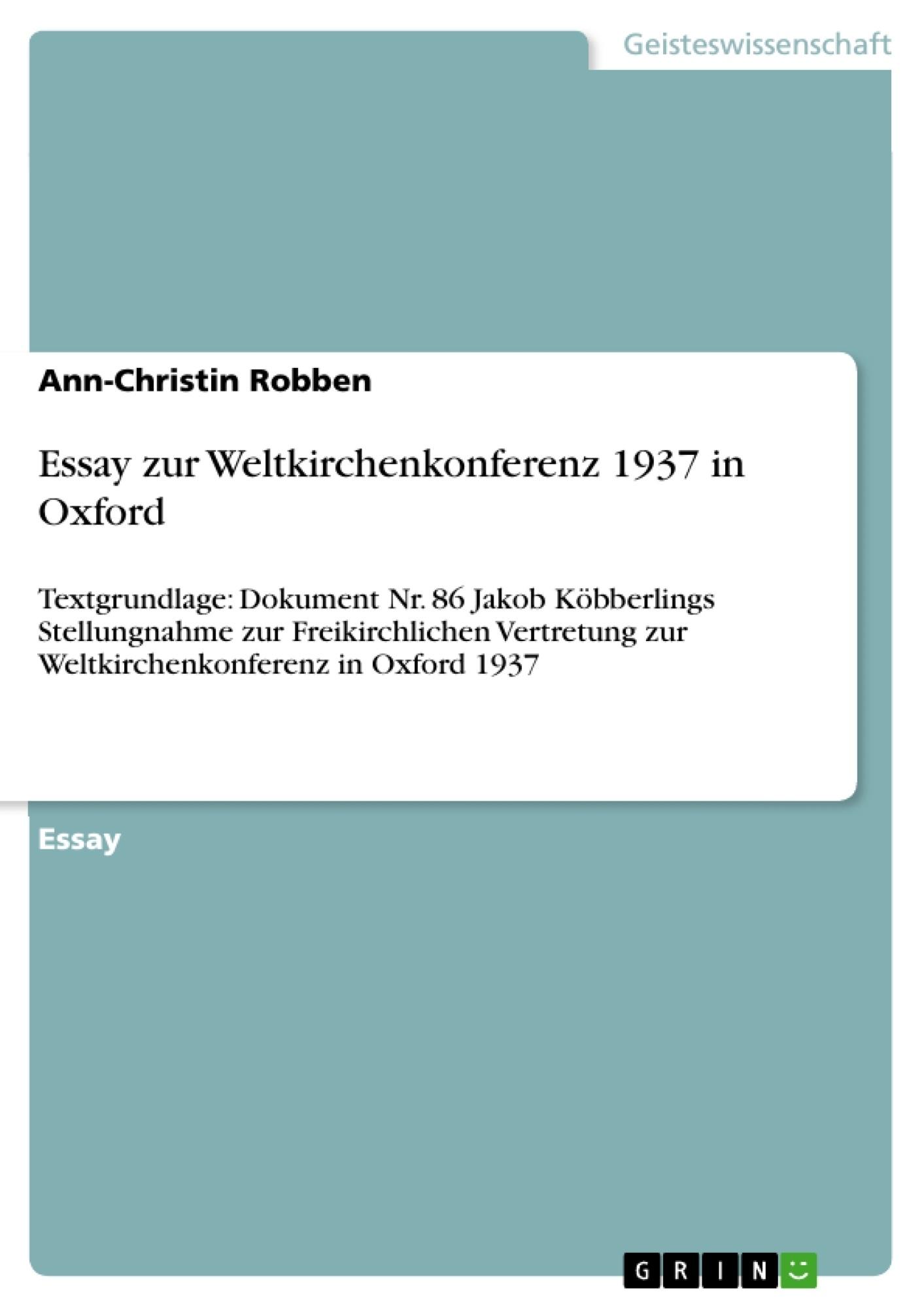 Titel: Essay zur Weltkirchenkonferenz 1937 in Oxford