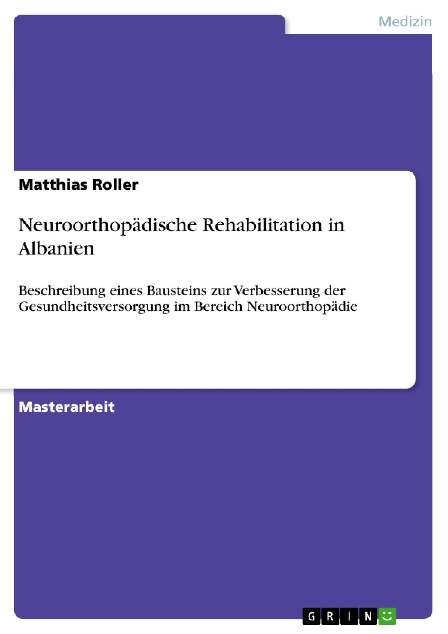 Titel: Neuroorthopädische Rehabilitation in Albanien