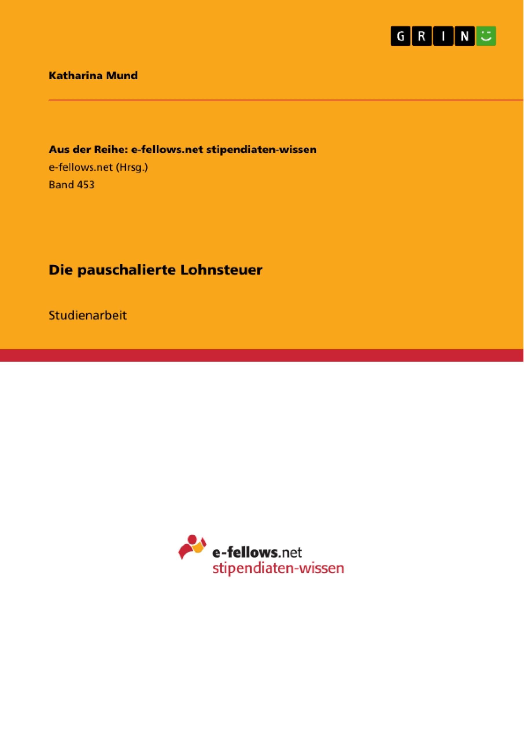Titel: Die pauschalierte Lohnsteuer