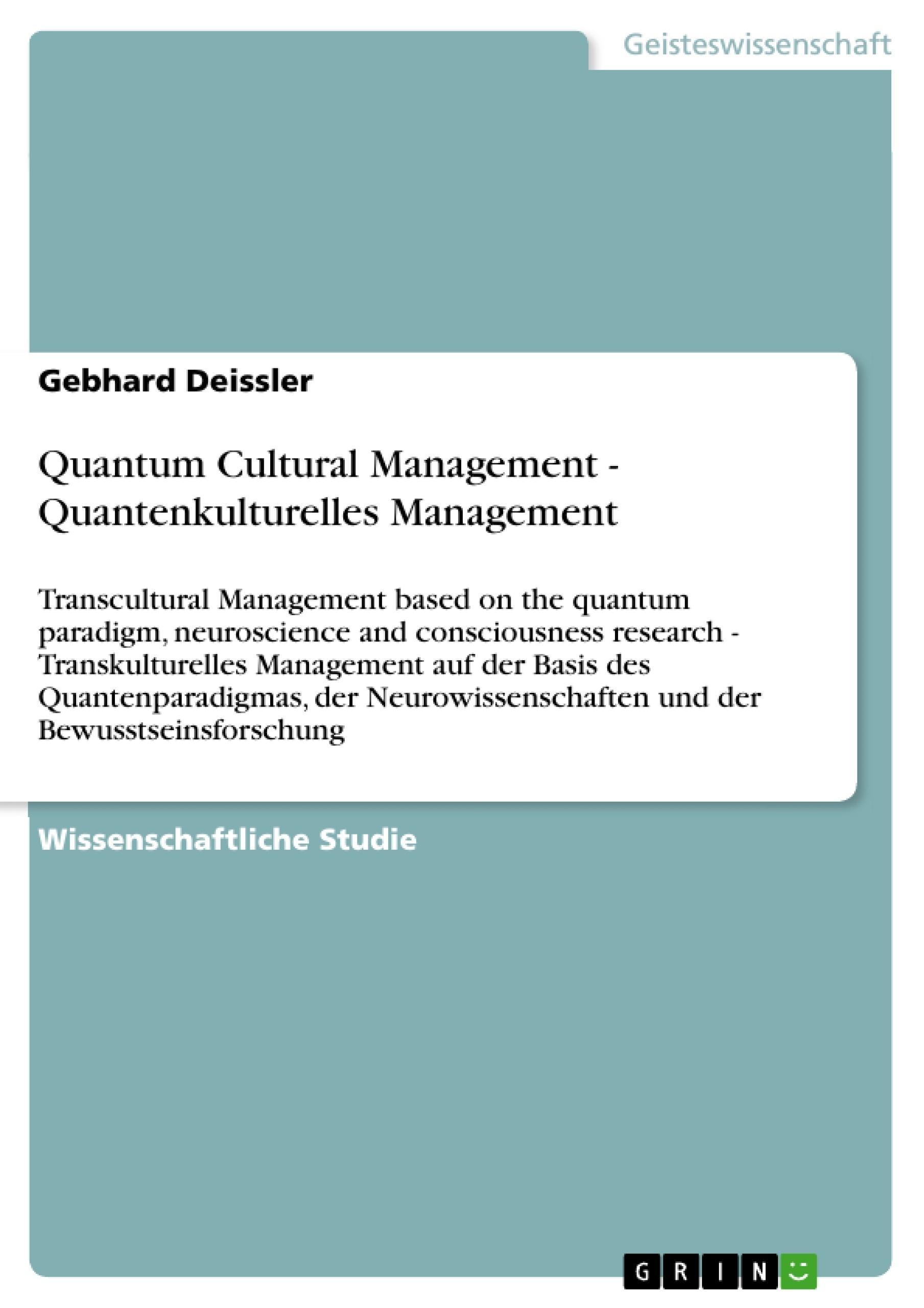 Titel: Quantum Cultural  Management - Quantenkulturelles Management