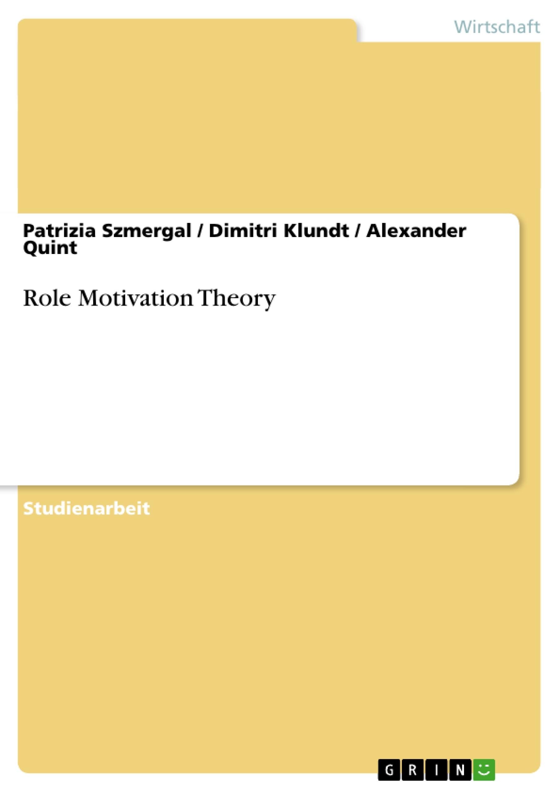 Titel: Role Motivation Theory