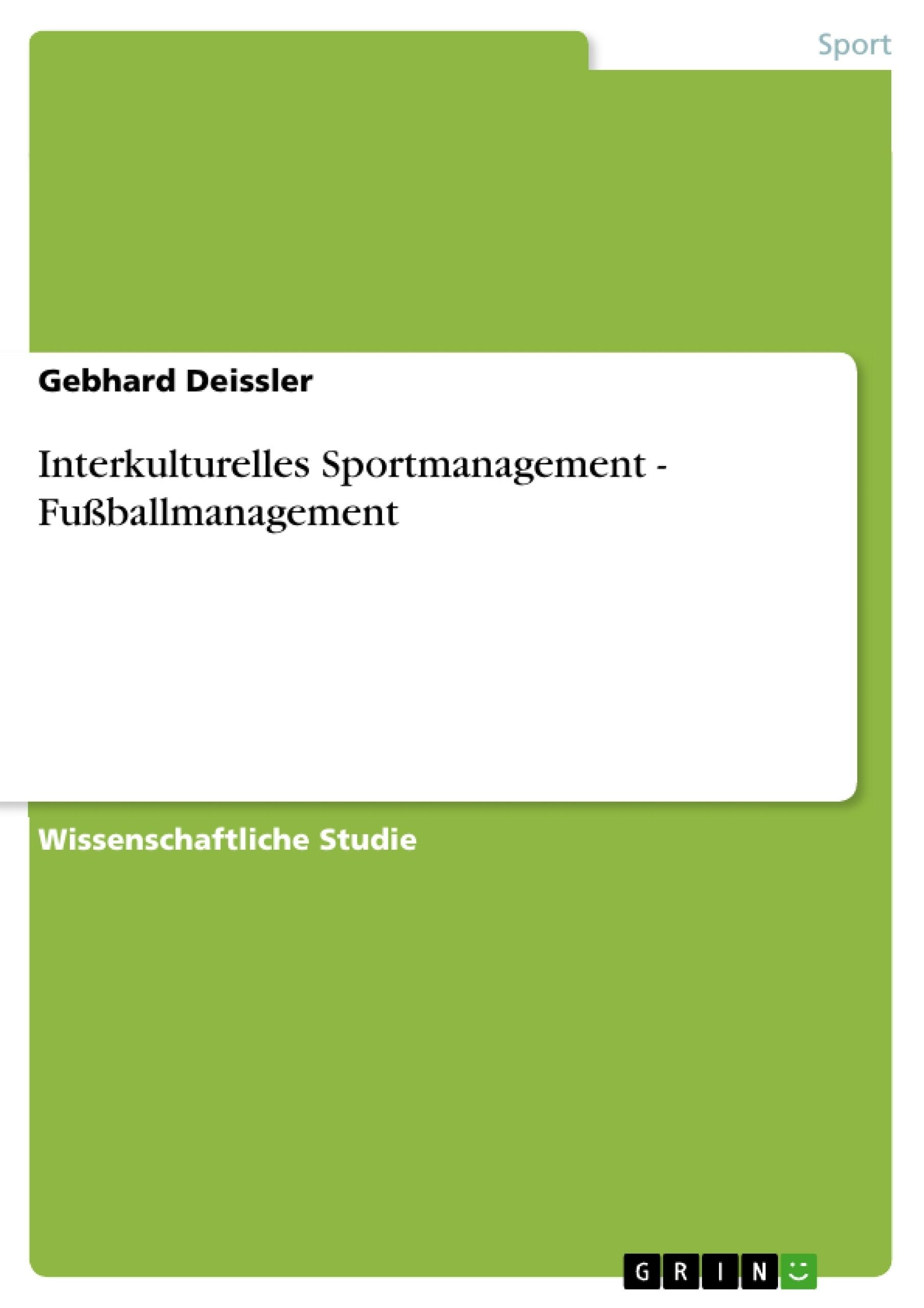 Titel: Interkulturelles Sportmanagement - Fußballmanagement