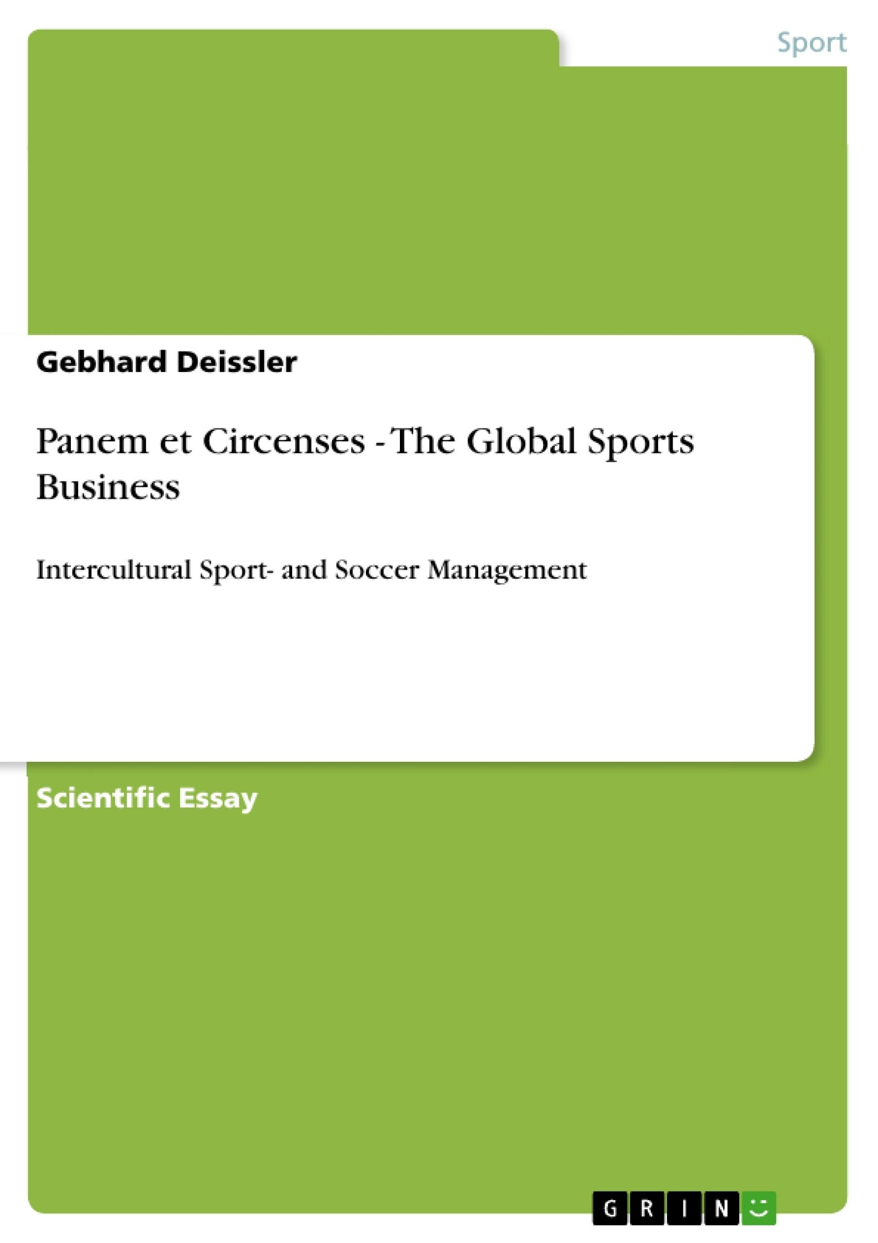 Title: Panem et Circenses - The Global Sports Business