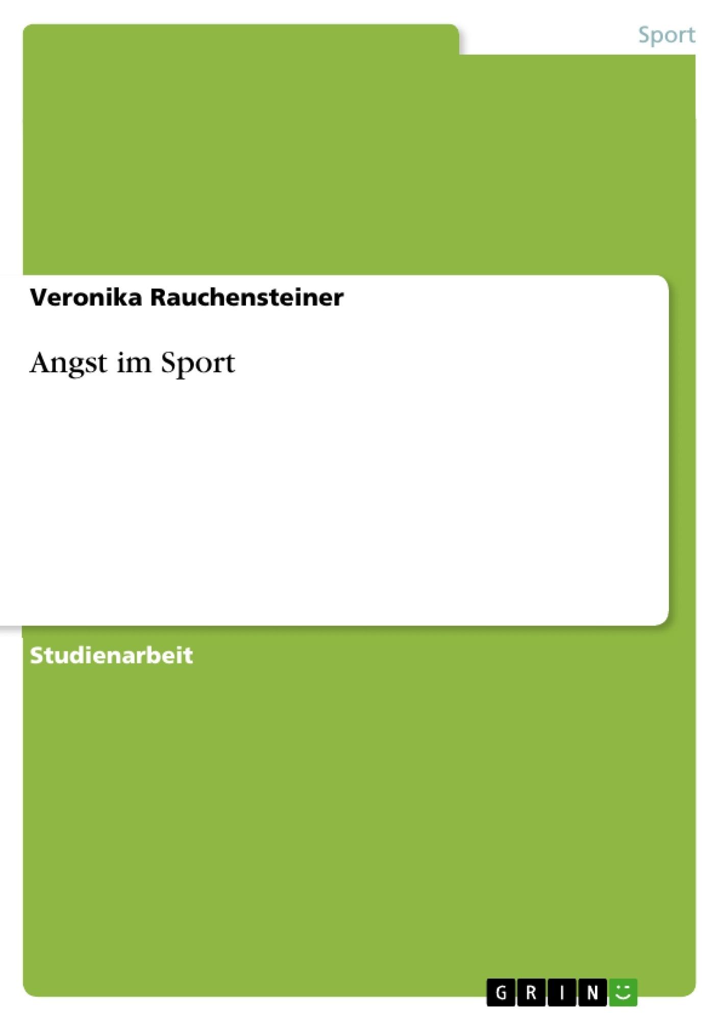 Titel: Angst im Sport