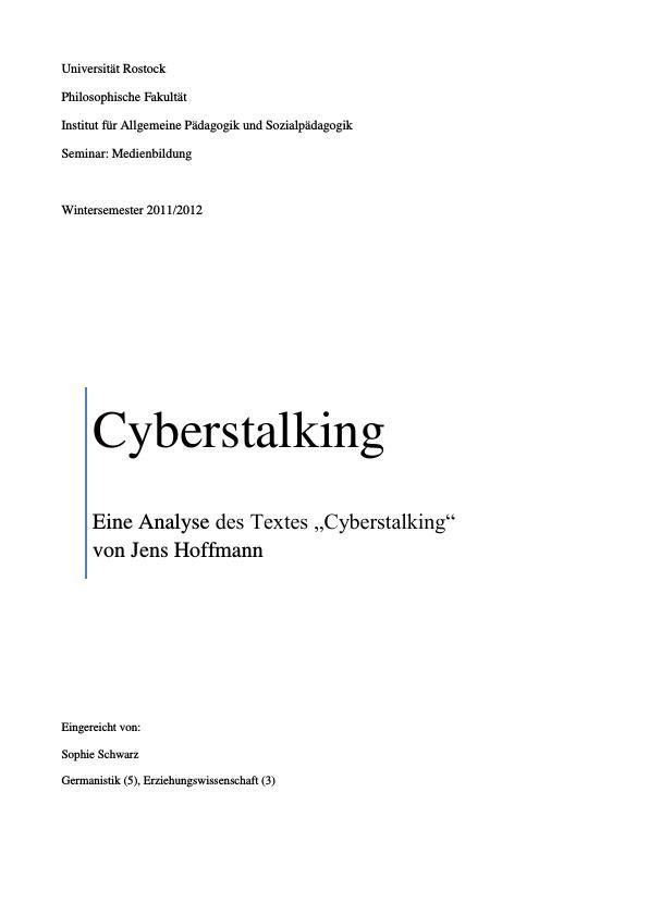 """Titel: Eine Analyse des Textes """"Cyberstalking"""" von Jens Hoffmann"""