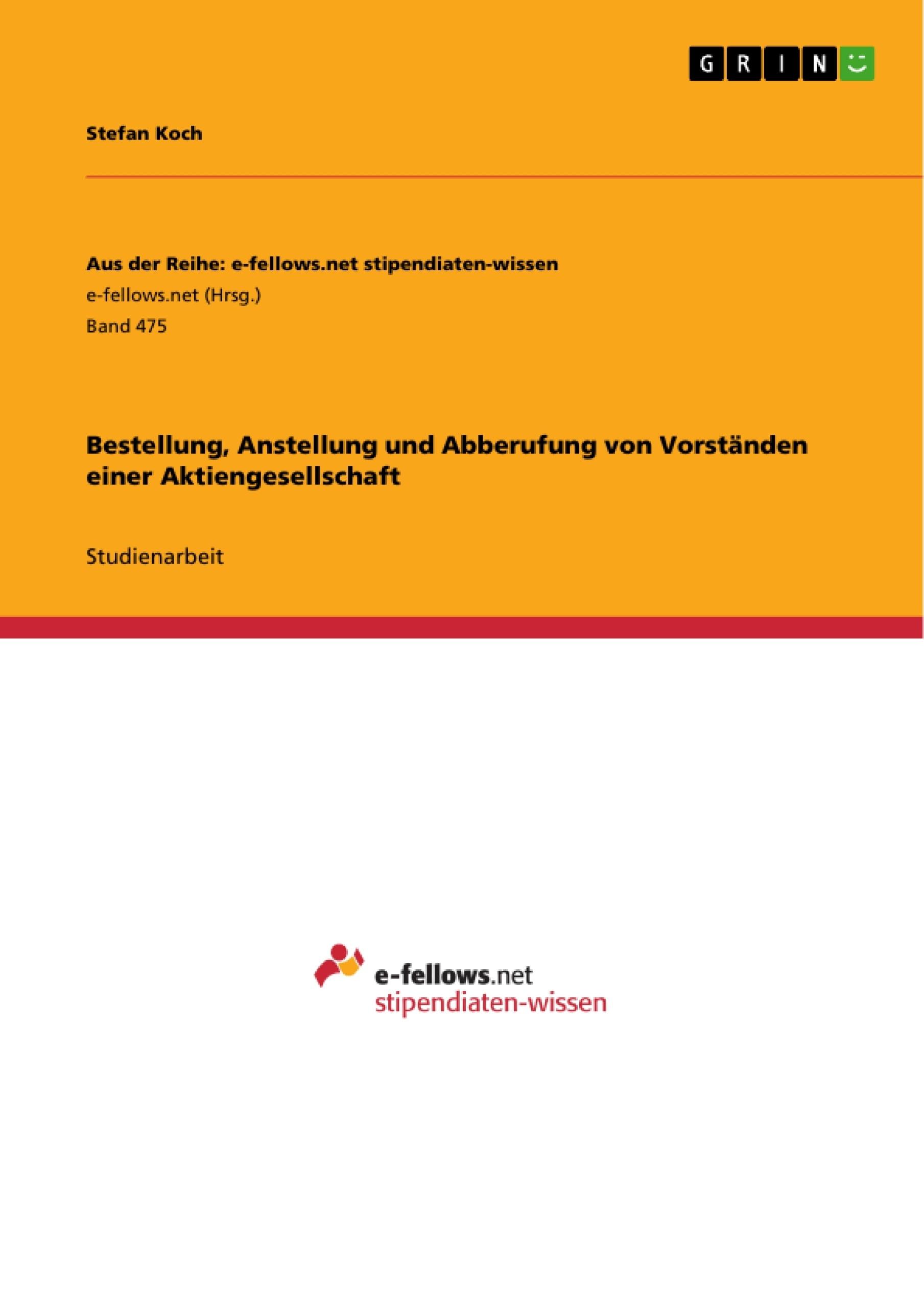 Titel: Bestellung, Anstellung und Abberufung von Vorständen einer Aktiengesellschaft