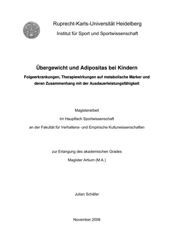 Titel: Übergewicht und Adipositas bei Kindern: Folgeerkrankungen und die Therapiewirkungen auf metabolische Marker