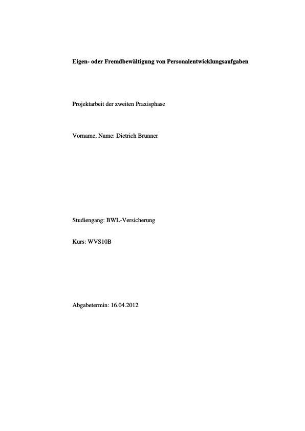Titel: Eigen- oder Fremdbewältigung von Personalentwicklungsaufgaben