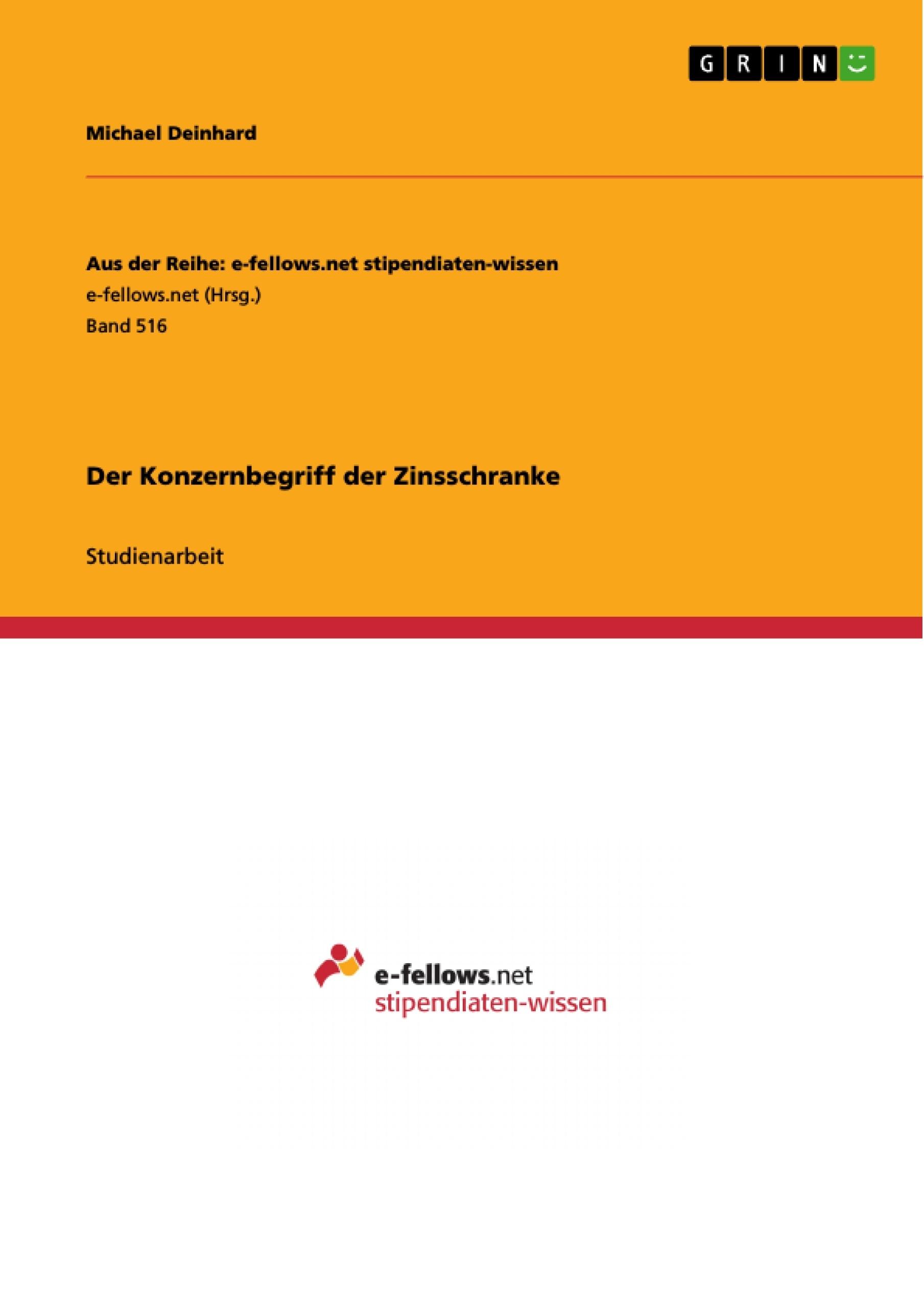 Titel: Der Konzernbegriff der Zinsschranke