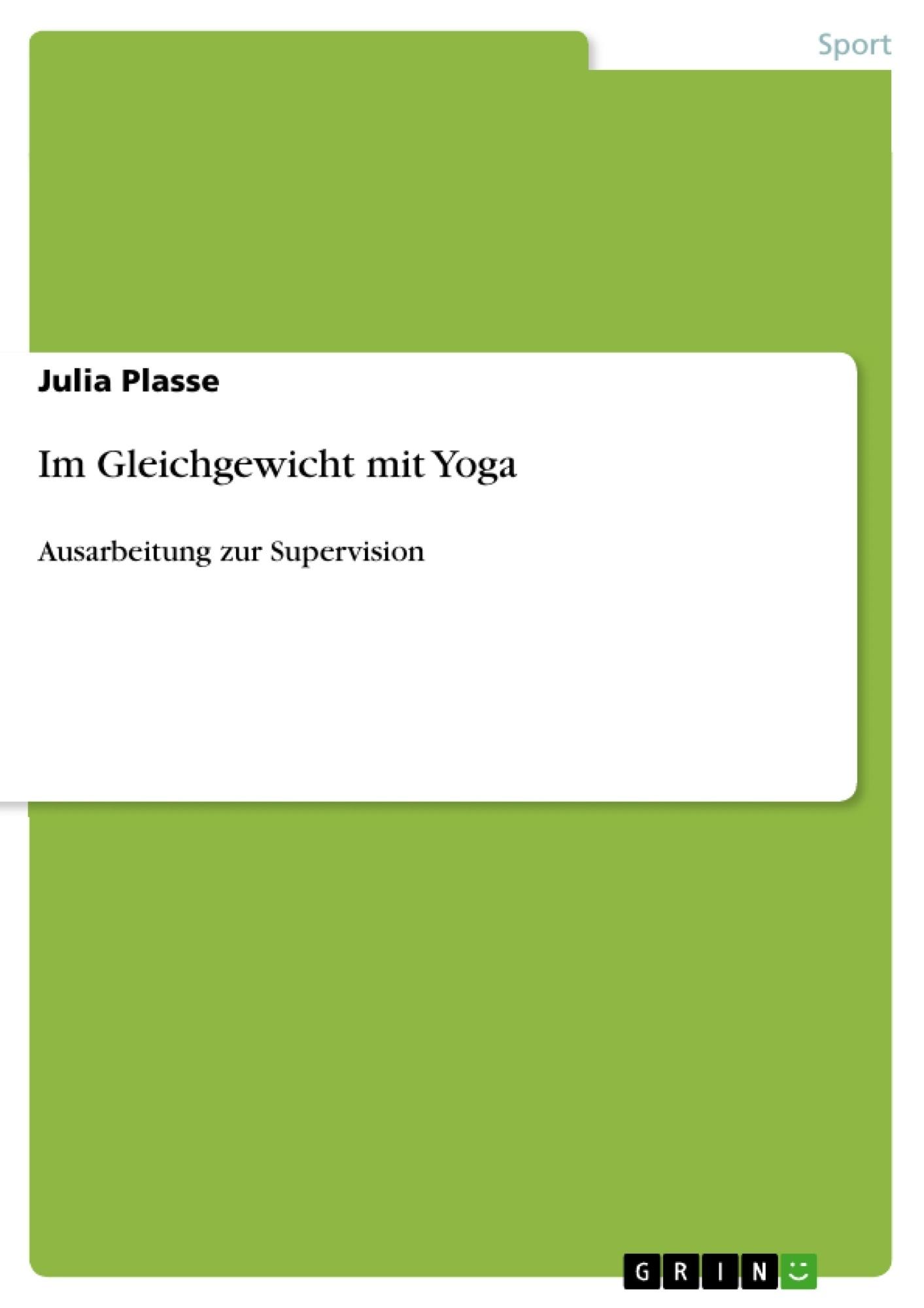 Titel: Im Gleichgewicht mit Yoga