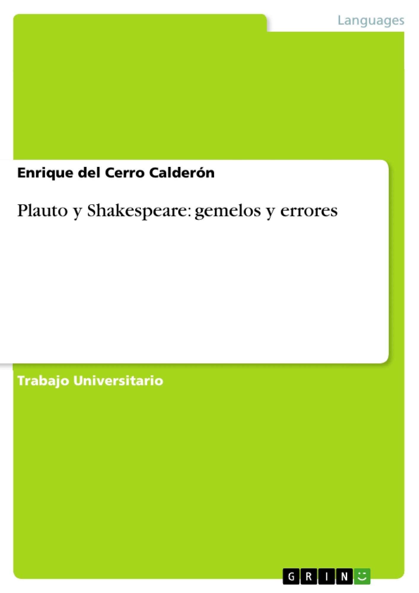 Título: Plauto y Shakespeare: gemelos y errores