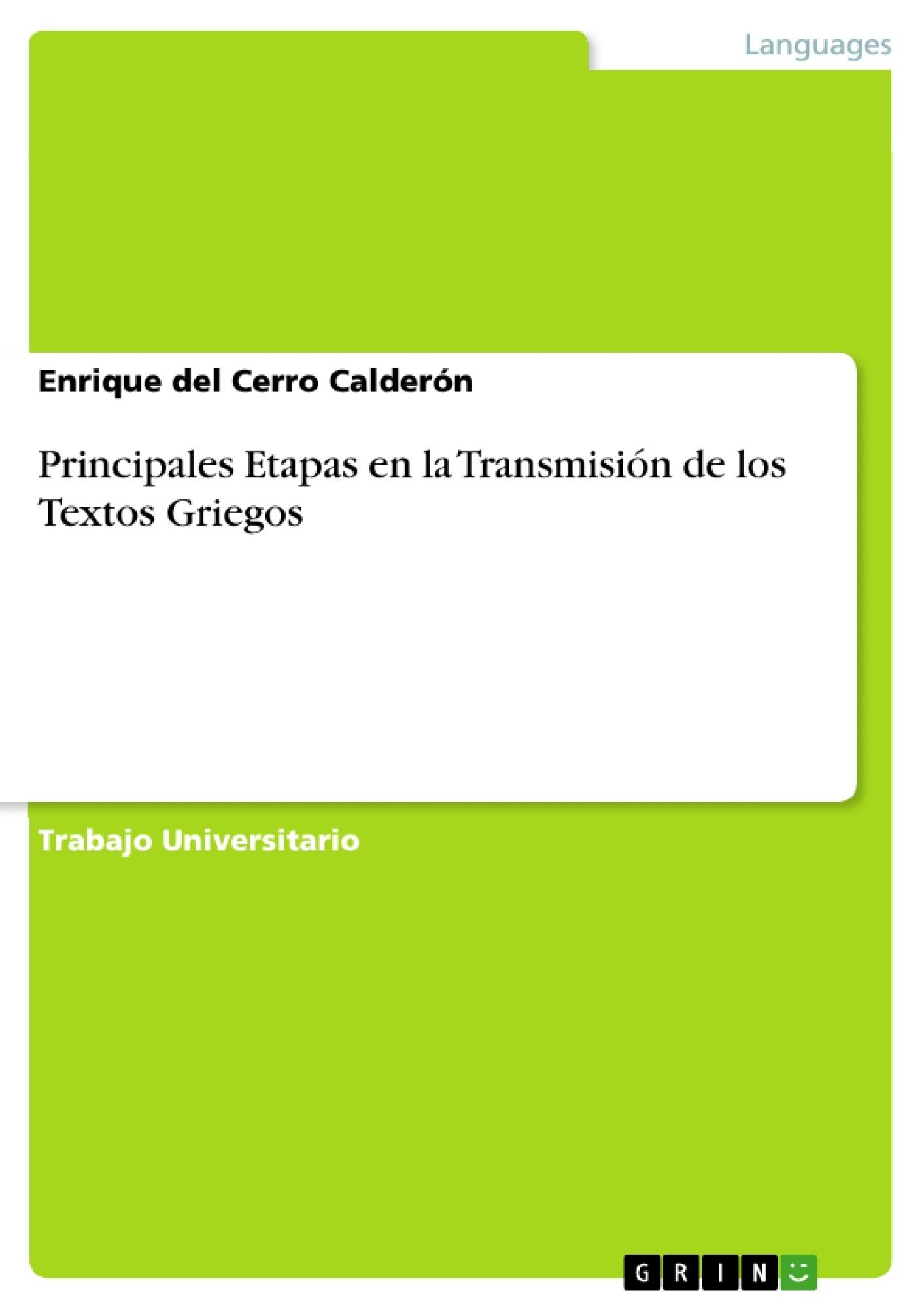 Título: Principales Etapas en la Transmisión de los Textos Griegos