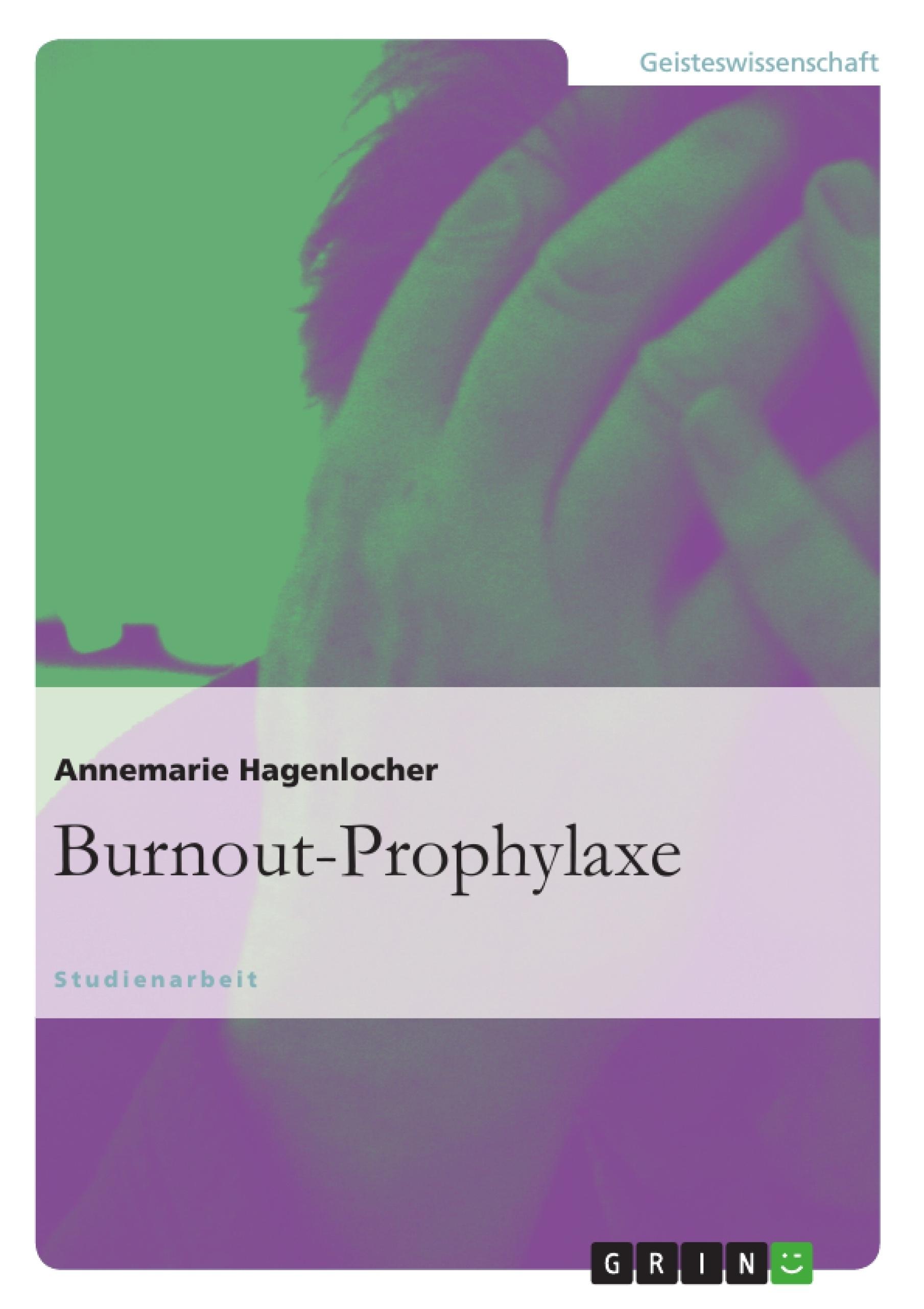 Titel: Burnout-Prophylaxe