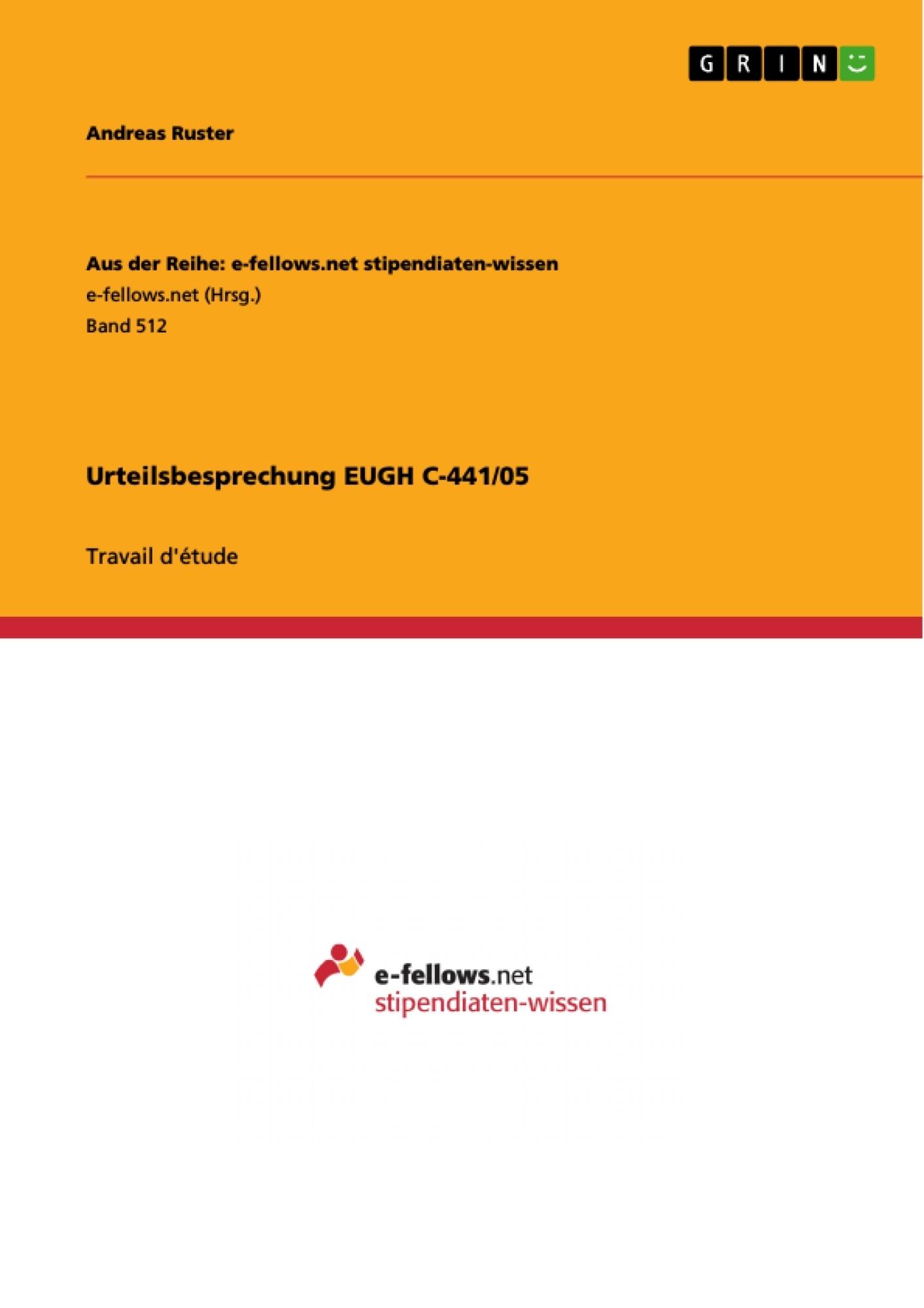 Titre: Urteilsbesprechung EUGH C-441/05