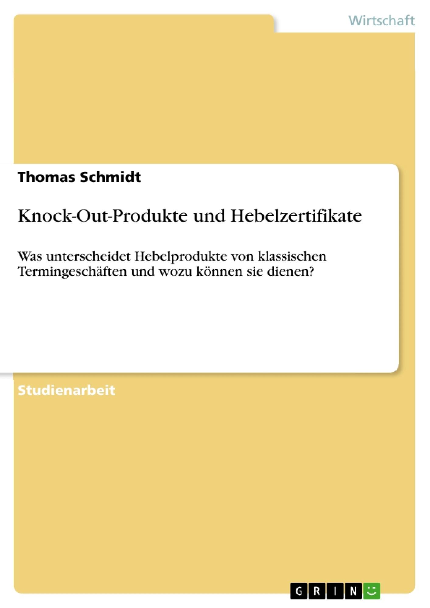 Titel: Knock-Out-Produkte und Hebelzertifikate