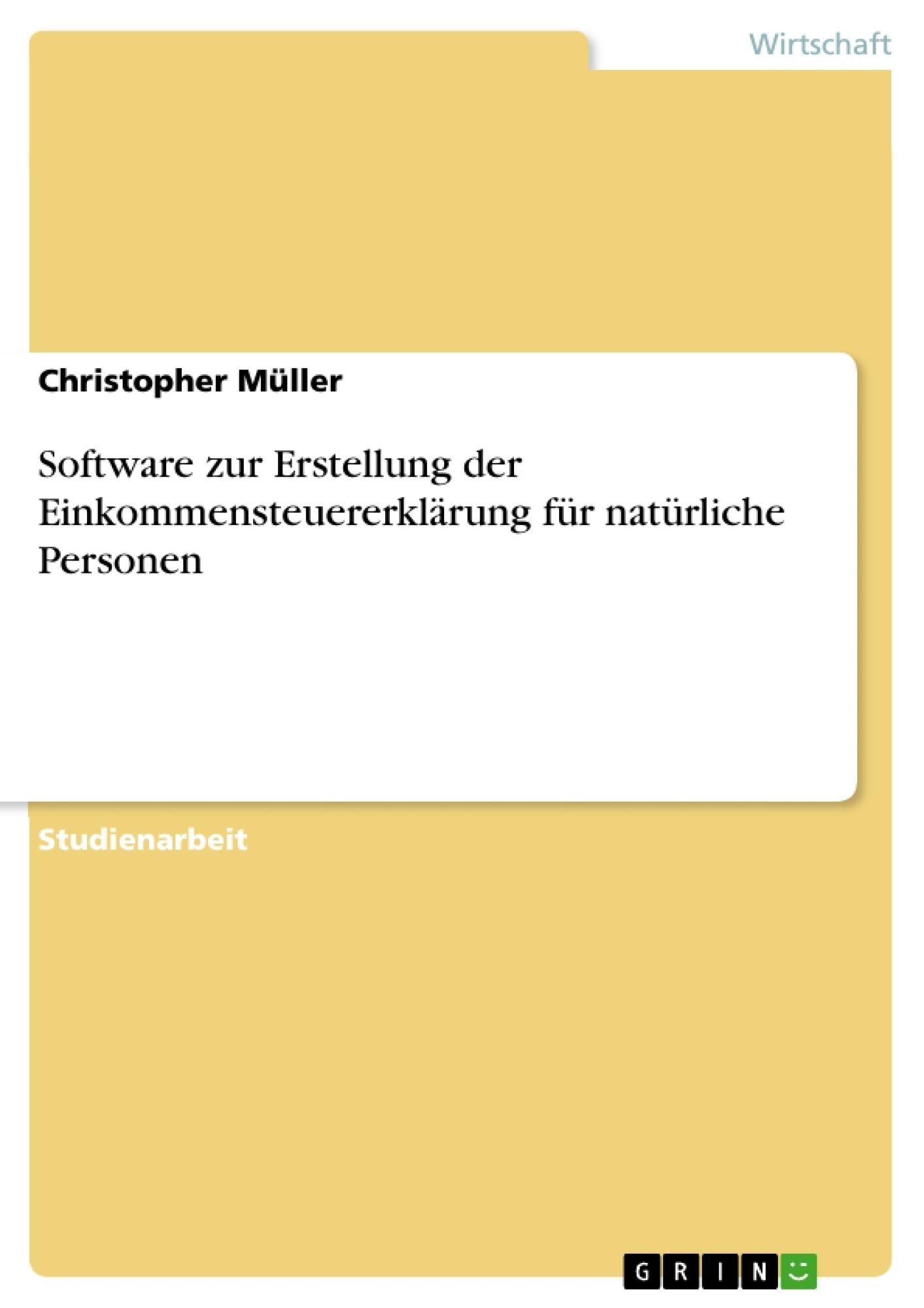 Titel: Software zur Erstellung der Einkommensteuererklärung für natürliche Personen