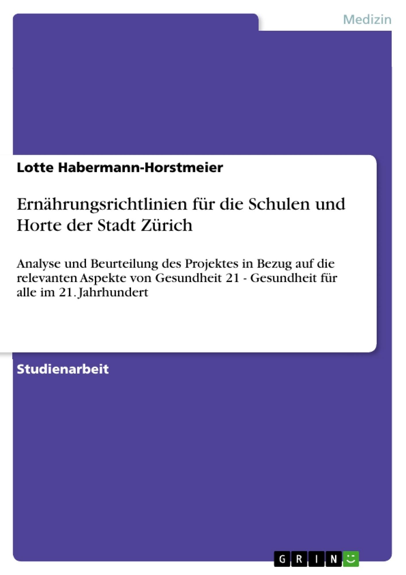 Titel: Ernährungsrichtlinien für die Schulen und Horte der Stadt Zürich