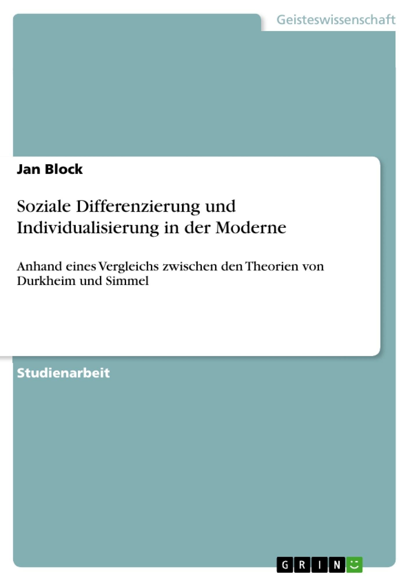 Titel: Soziale Differenzierung und Individualisierung in der Moderne