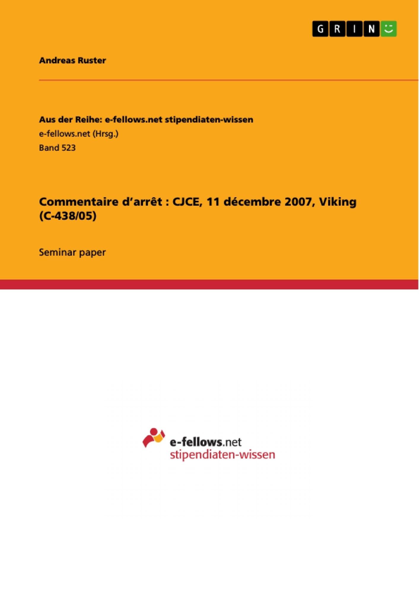 Titre: Commentaire d'arrêt : CJCE, 11 décembre 2007, Viking (C-438/05)