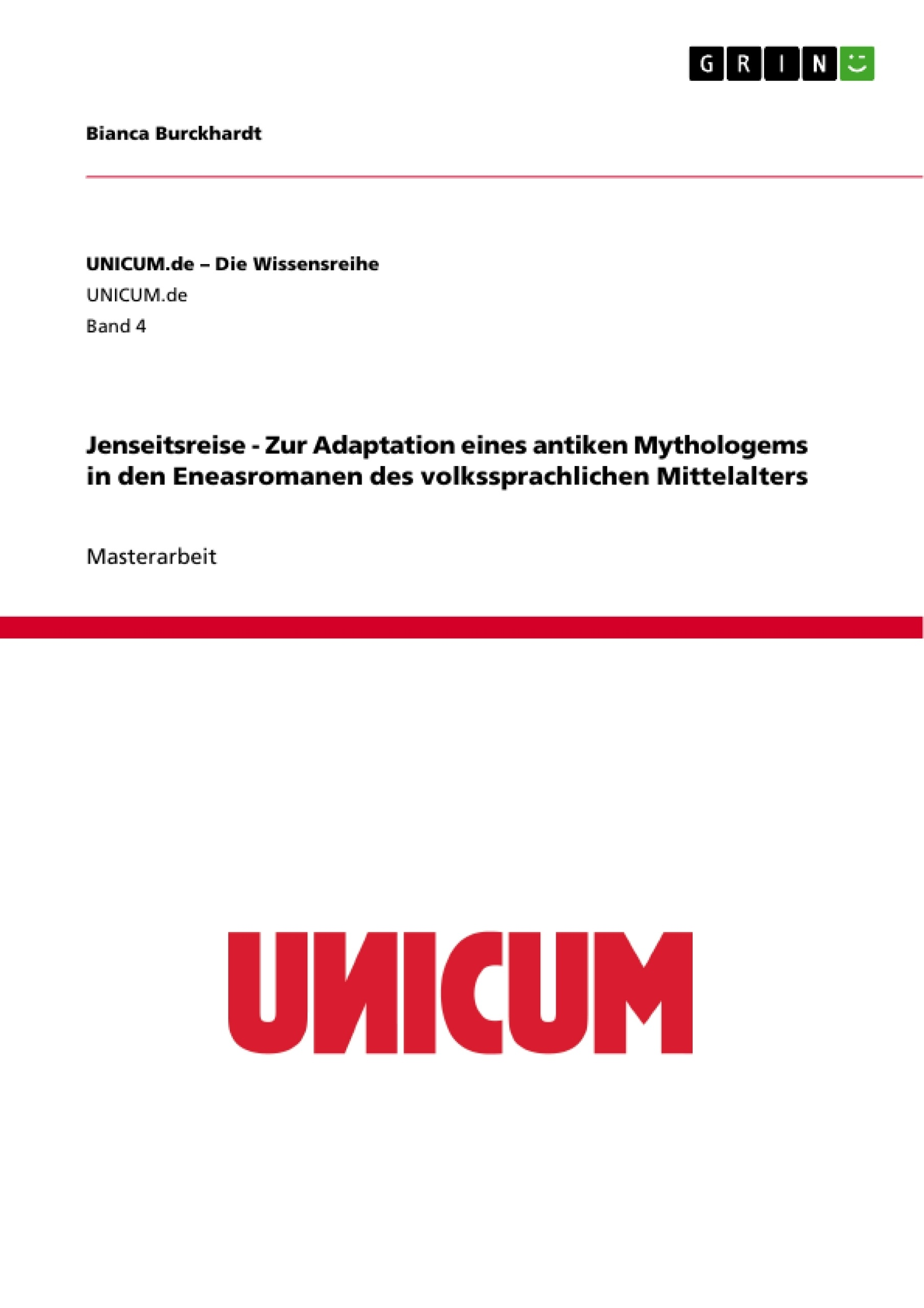 Titel: Jenseitsreise - Zur Adaptation eines antiken Mythologems in den Eneasromanen des volkssprachlichen Mittelalters