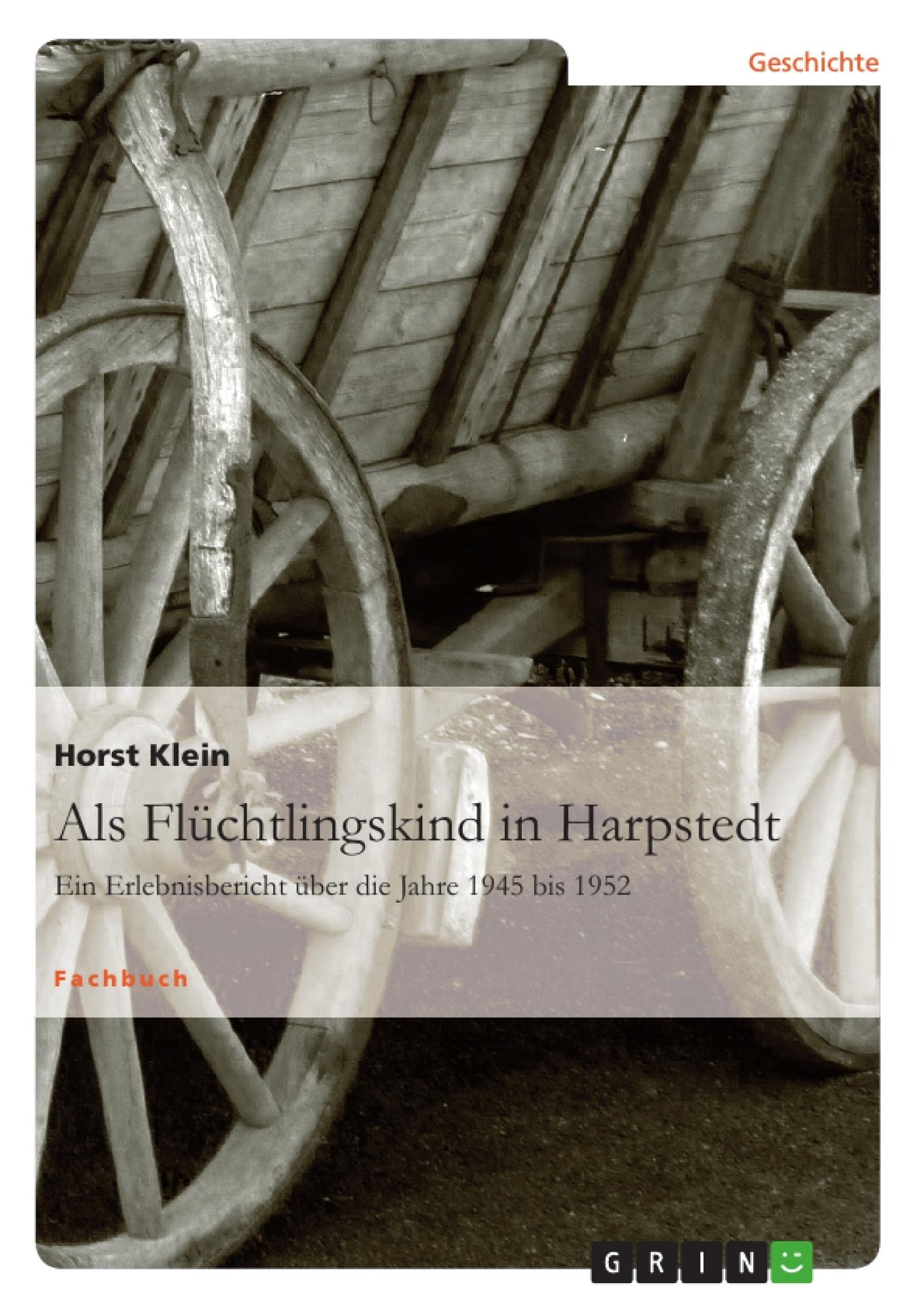 Titel: Als Flüchtlingskind in Harpstedt