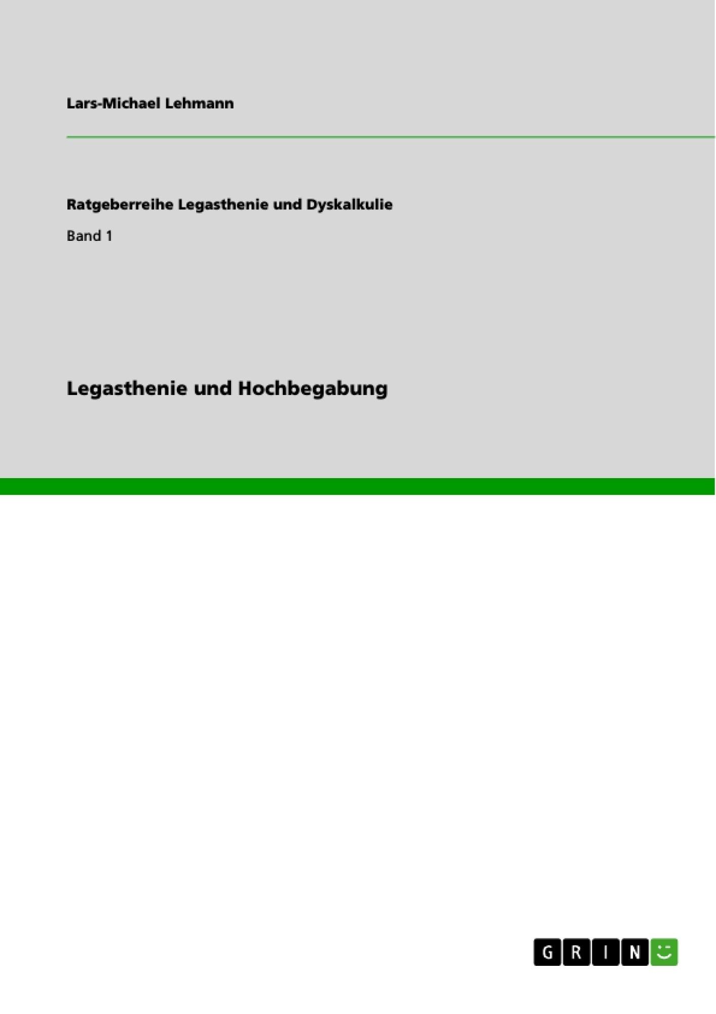 Titel: Legasthenie und Hochbegabung