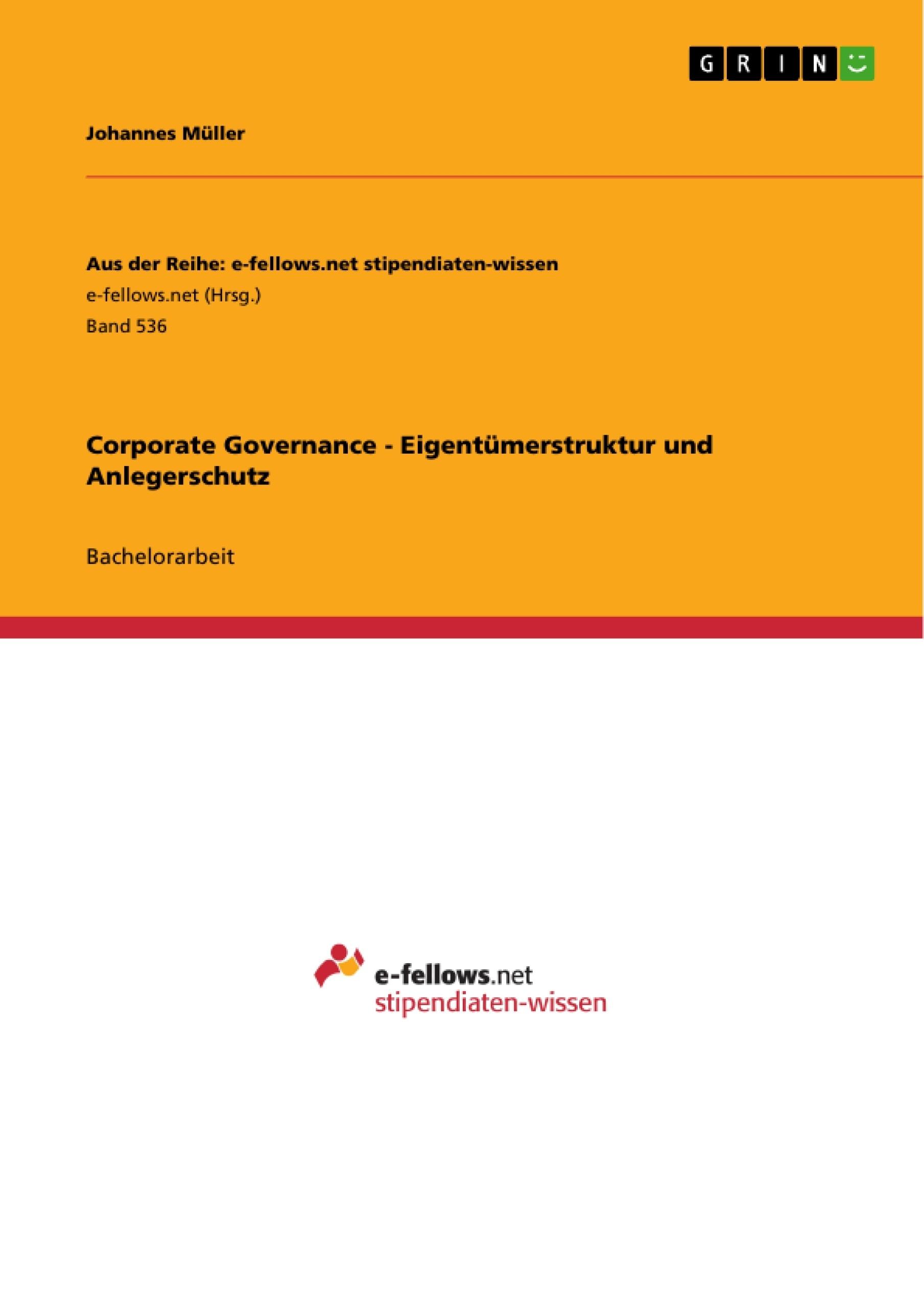 Titel: Corporate Governance - Eigentümerstruktur und Anlegerschutz