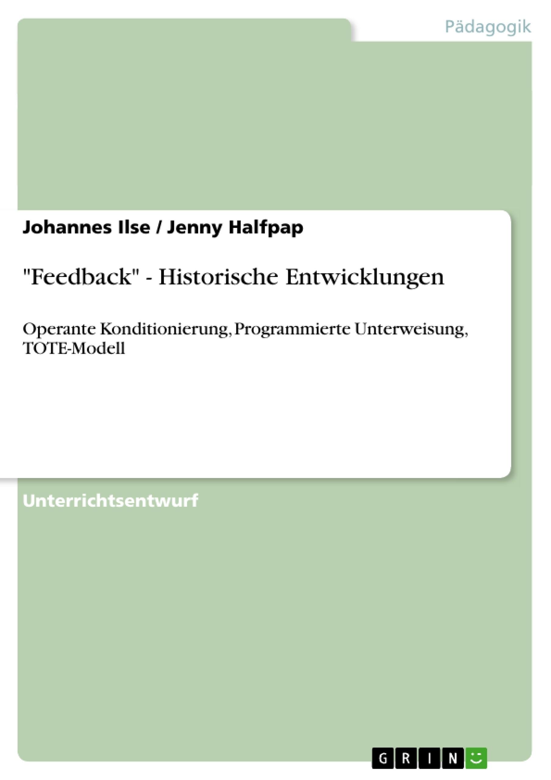 """Titel: """"Feedback"""" - Historische Entwicklungen"""