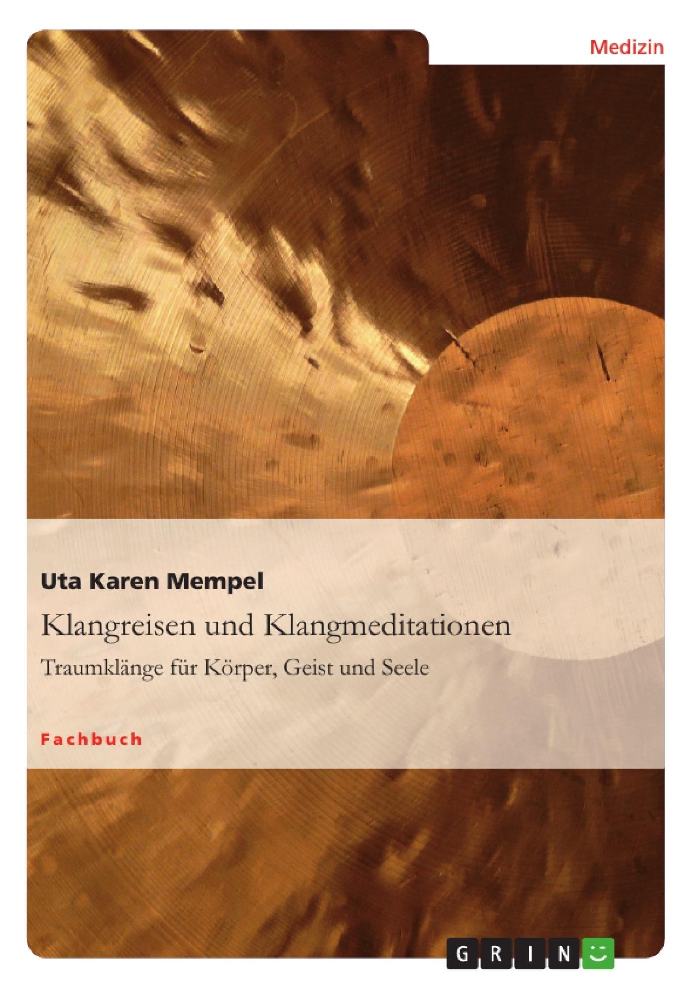 Titel: Klangreisen und Klangmeditationen