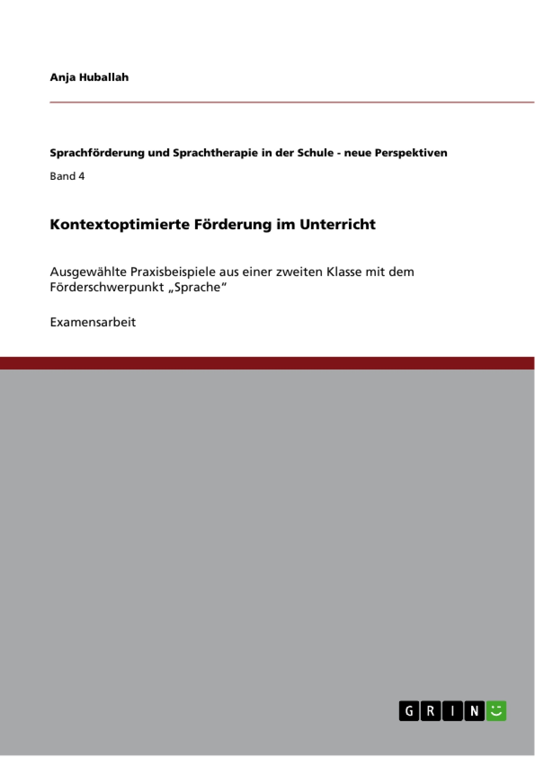 Titel: Kontextoptimierte Förderung im Unterricht