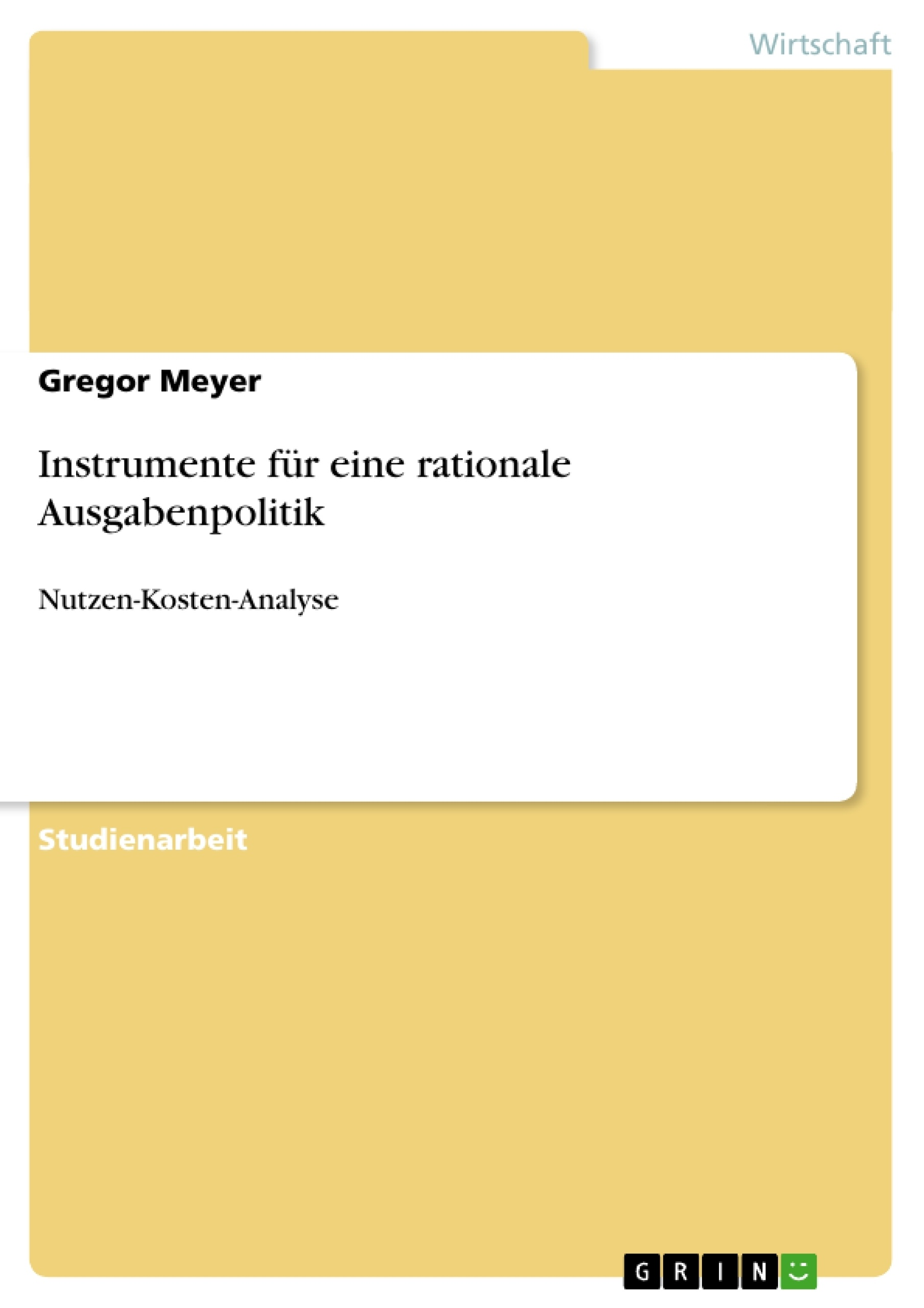 Titel: Instrumente für eine rationale Ausgabenpolitik
