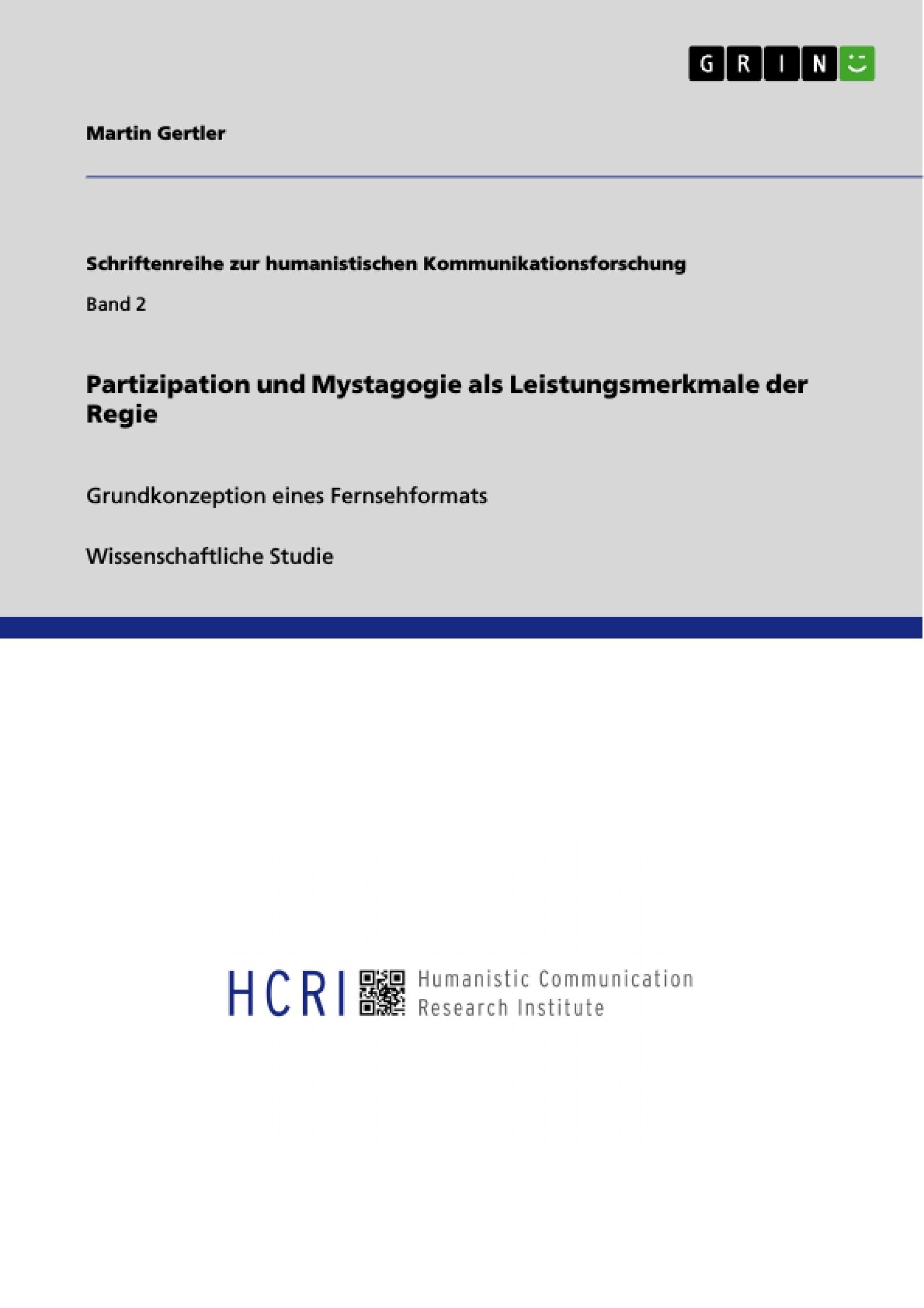 Titel: Partizipation und Mystagogie als Leistungsmerkmale der Regie