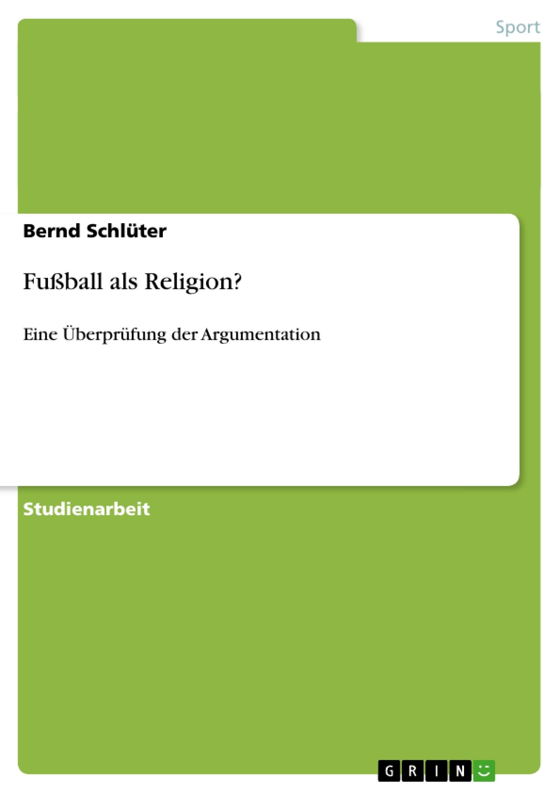 Fußball als Religion?   Masterarbeit, Hausarbeit, Bachelorarbeit ...