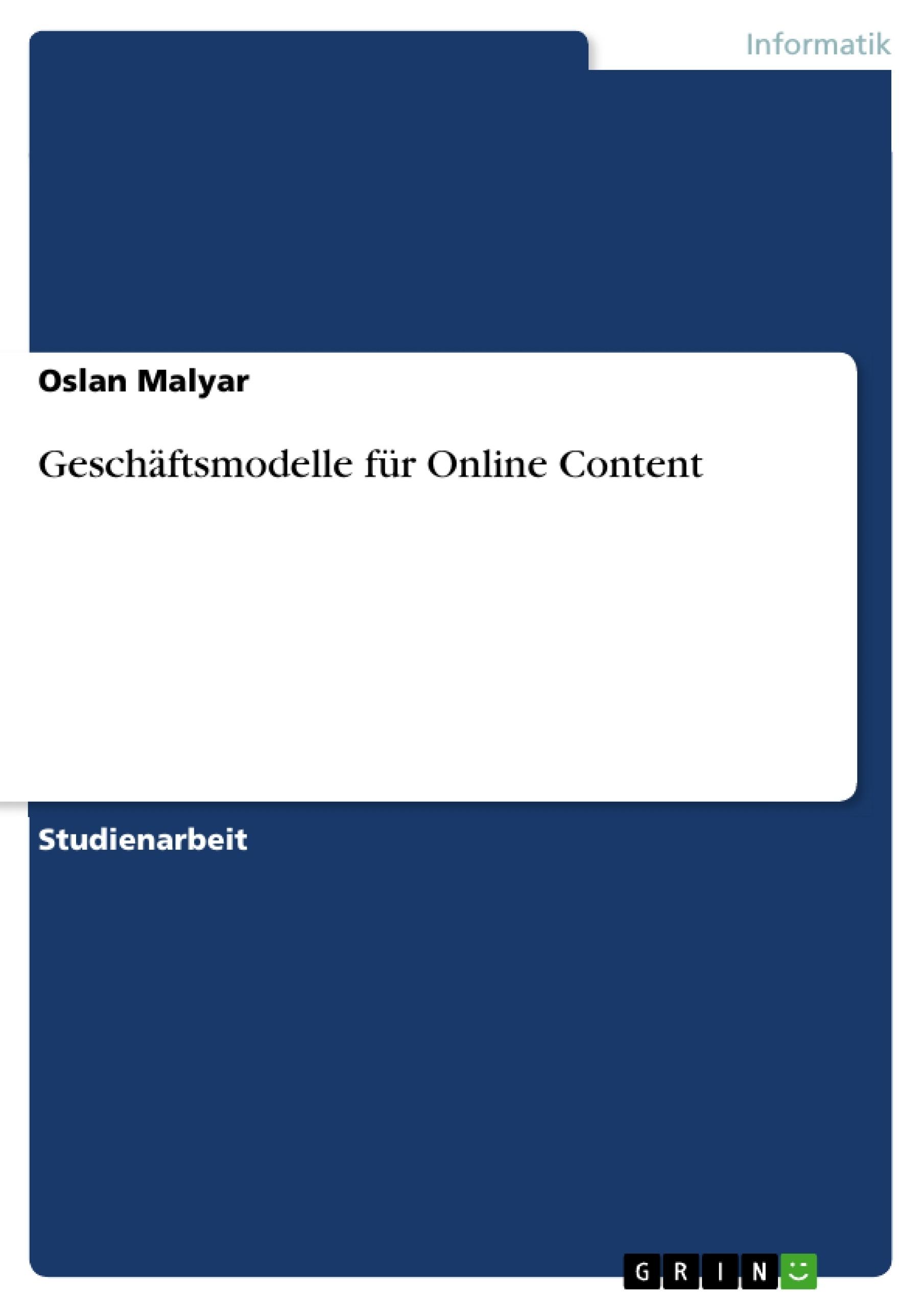 Titel: Geschäftsmodelle für Online Content