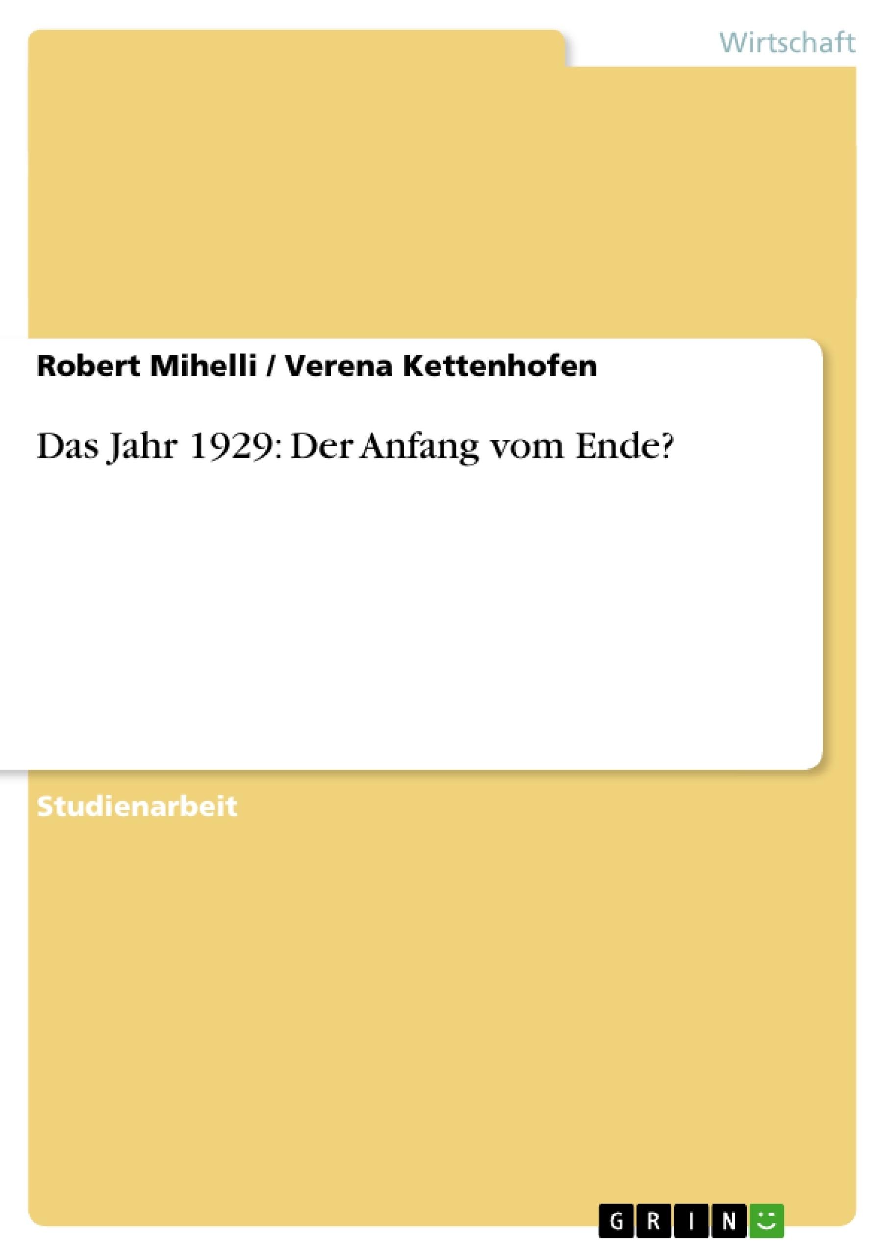 Titel: Das Jahr 1929: Der Anfang vom Ende?