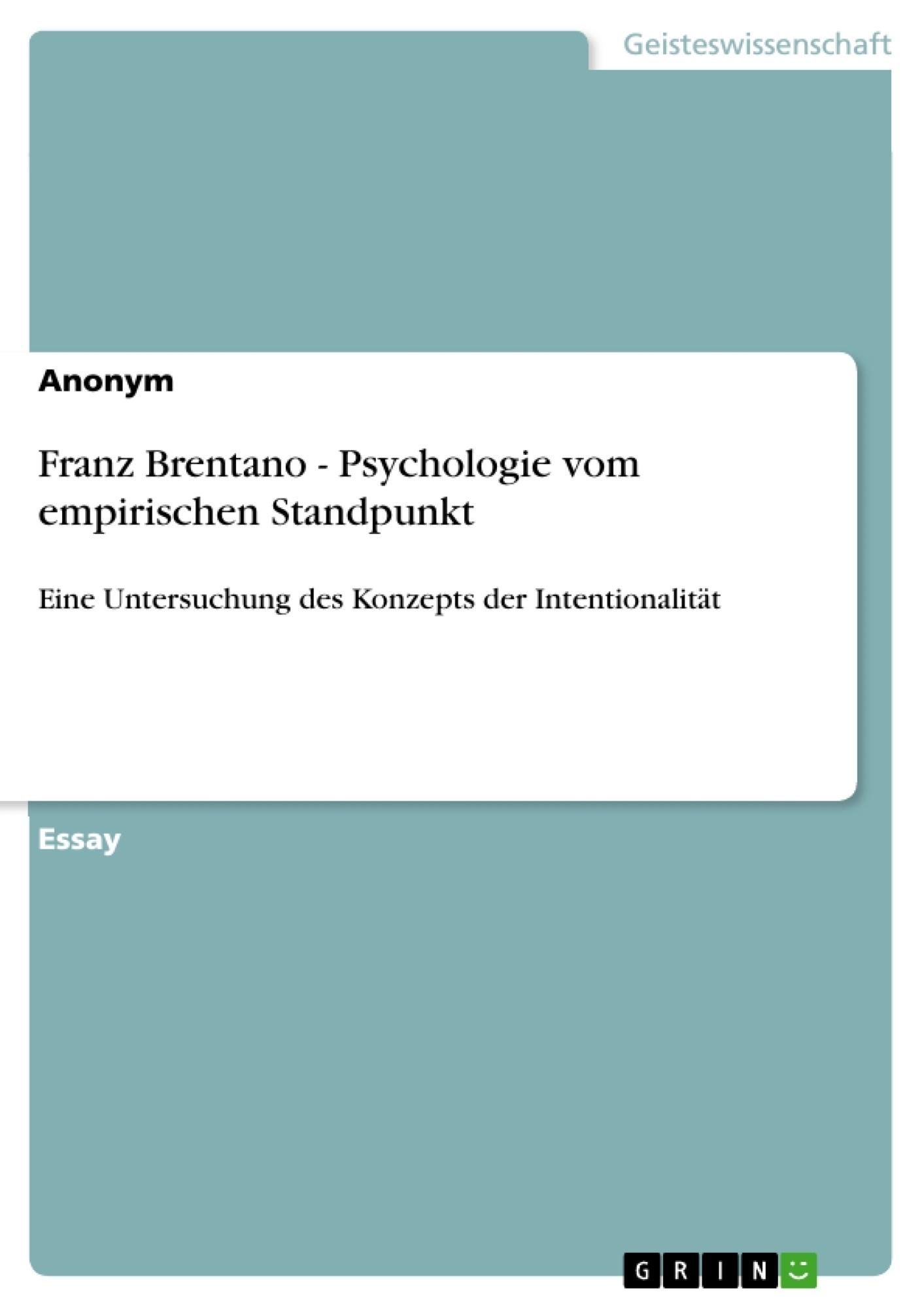 Titel: Franz Brentano - Psychologie vom empirischen Standpunkt