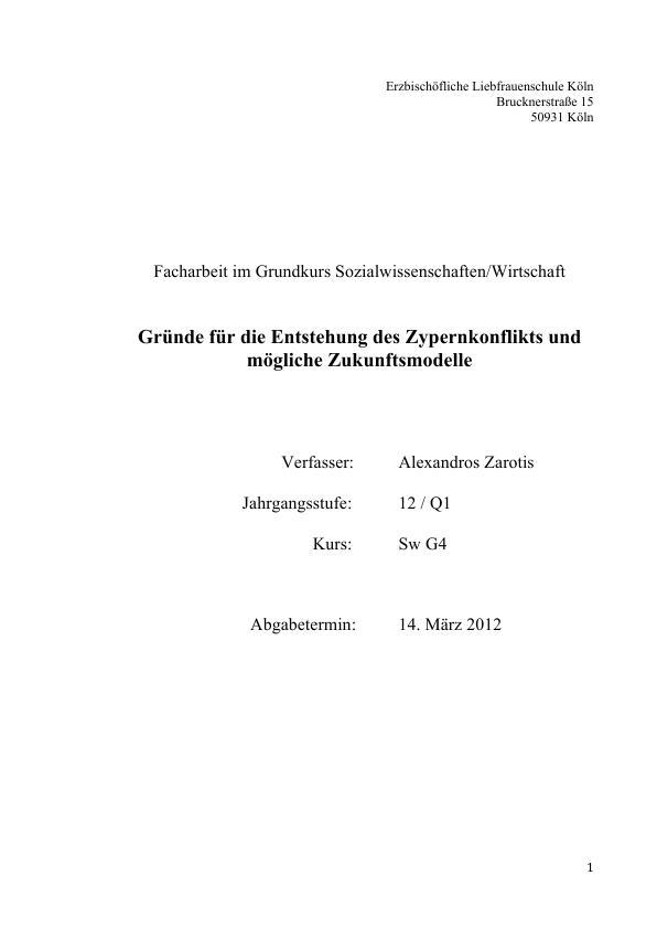 Titel: Gründe für die Entstehung des Zypernkonflikts und mögliche Zukunftsmodelle