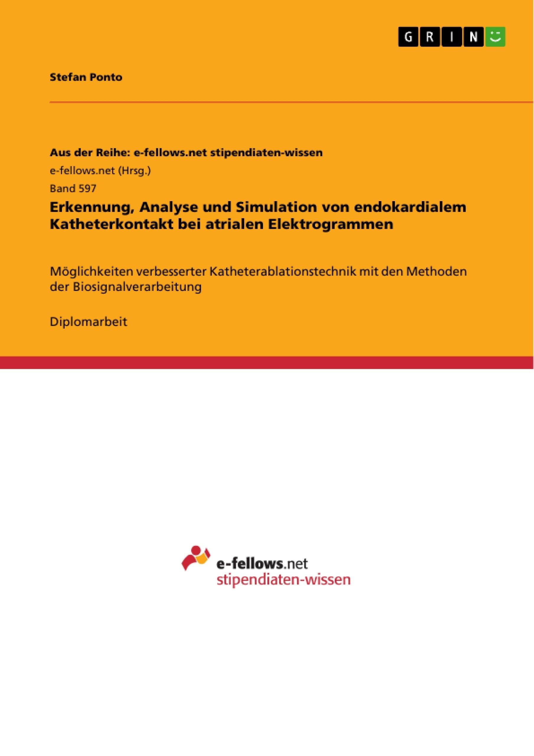 Erkennung, Analyse und Simulation von endokardialem ...