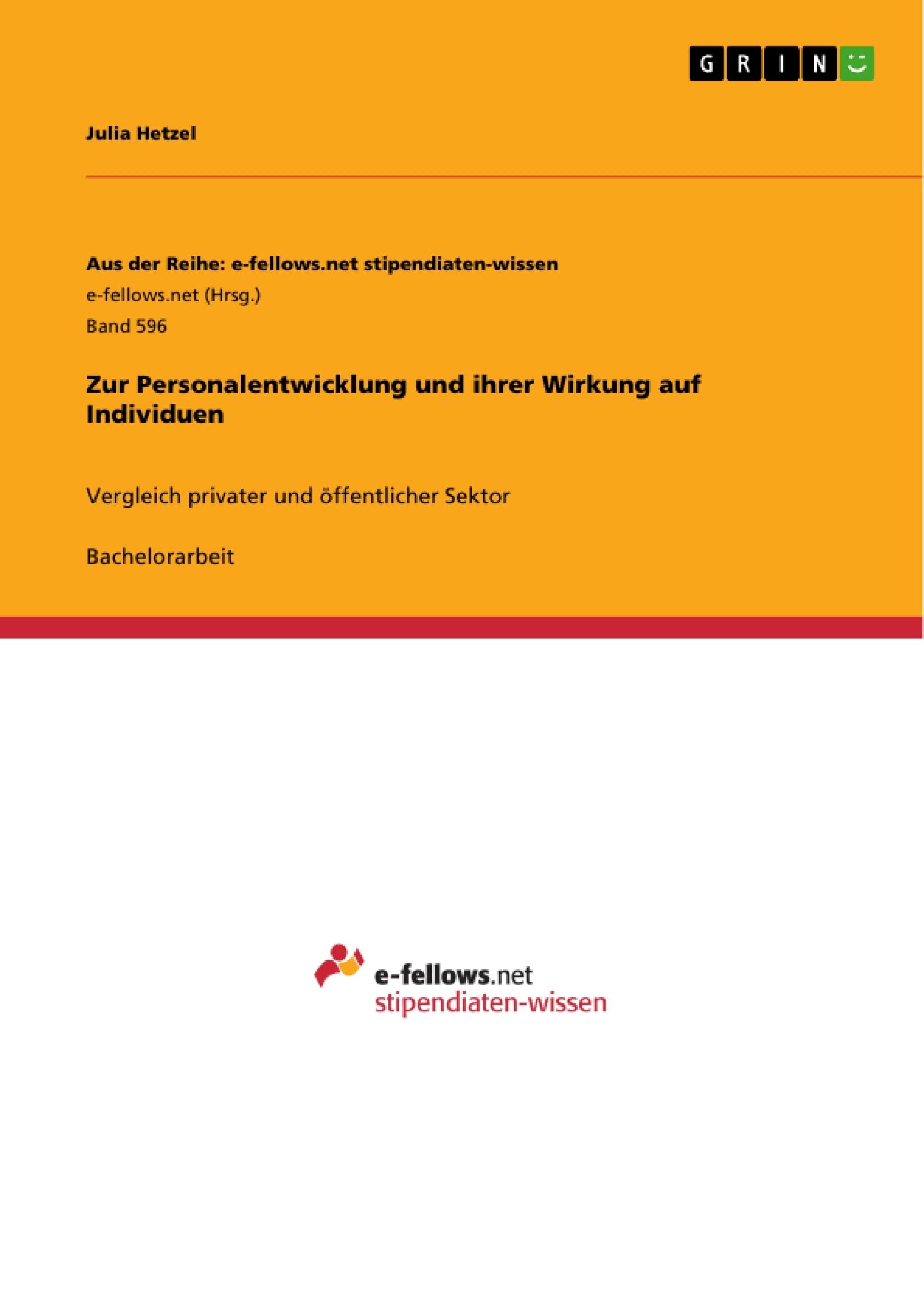 Titel: Zur Personalentwicklung und ihrer Wirkung auf Individuen