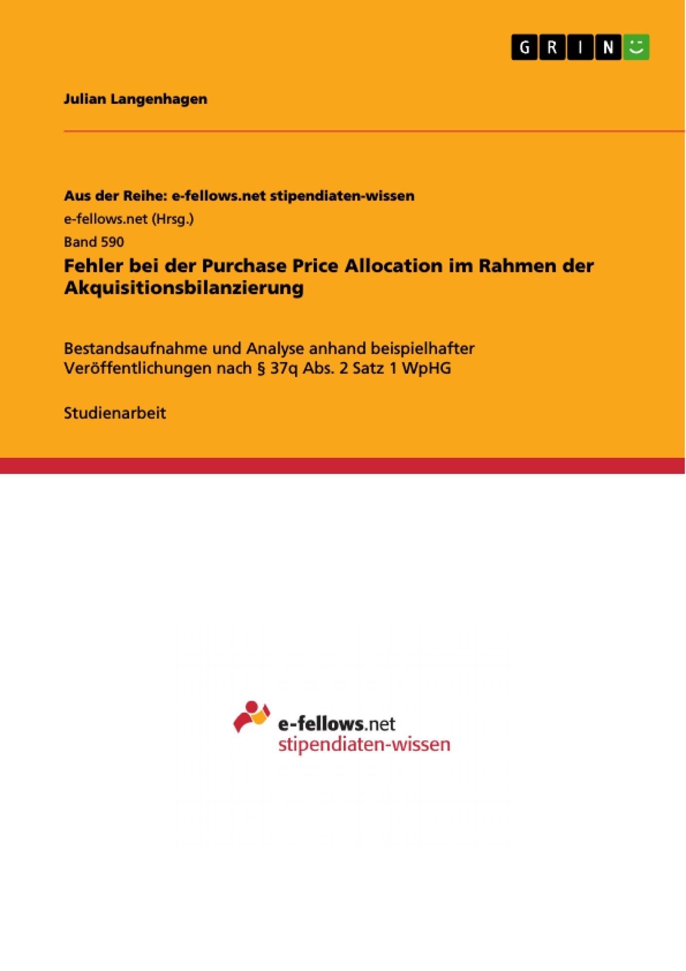 Titel: Fehler bei der Purchase Price Allocation im Rahmen der Akquisitionsbilanzierung