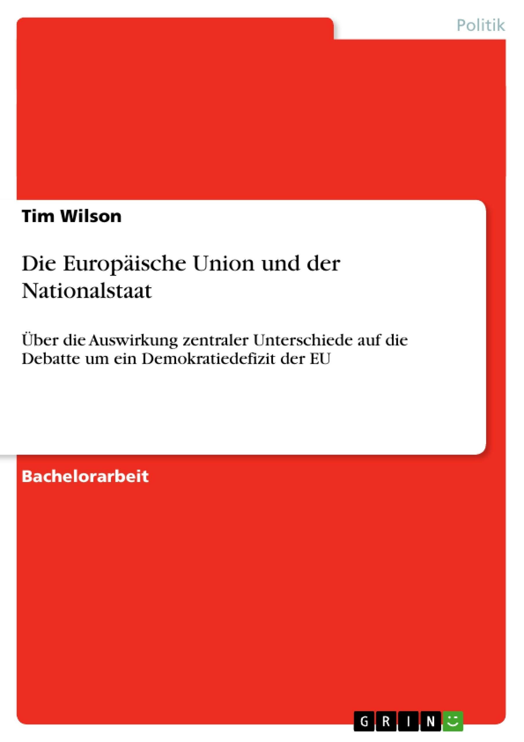 Titel: Die Europäische Union und der Nationalstaat