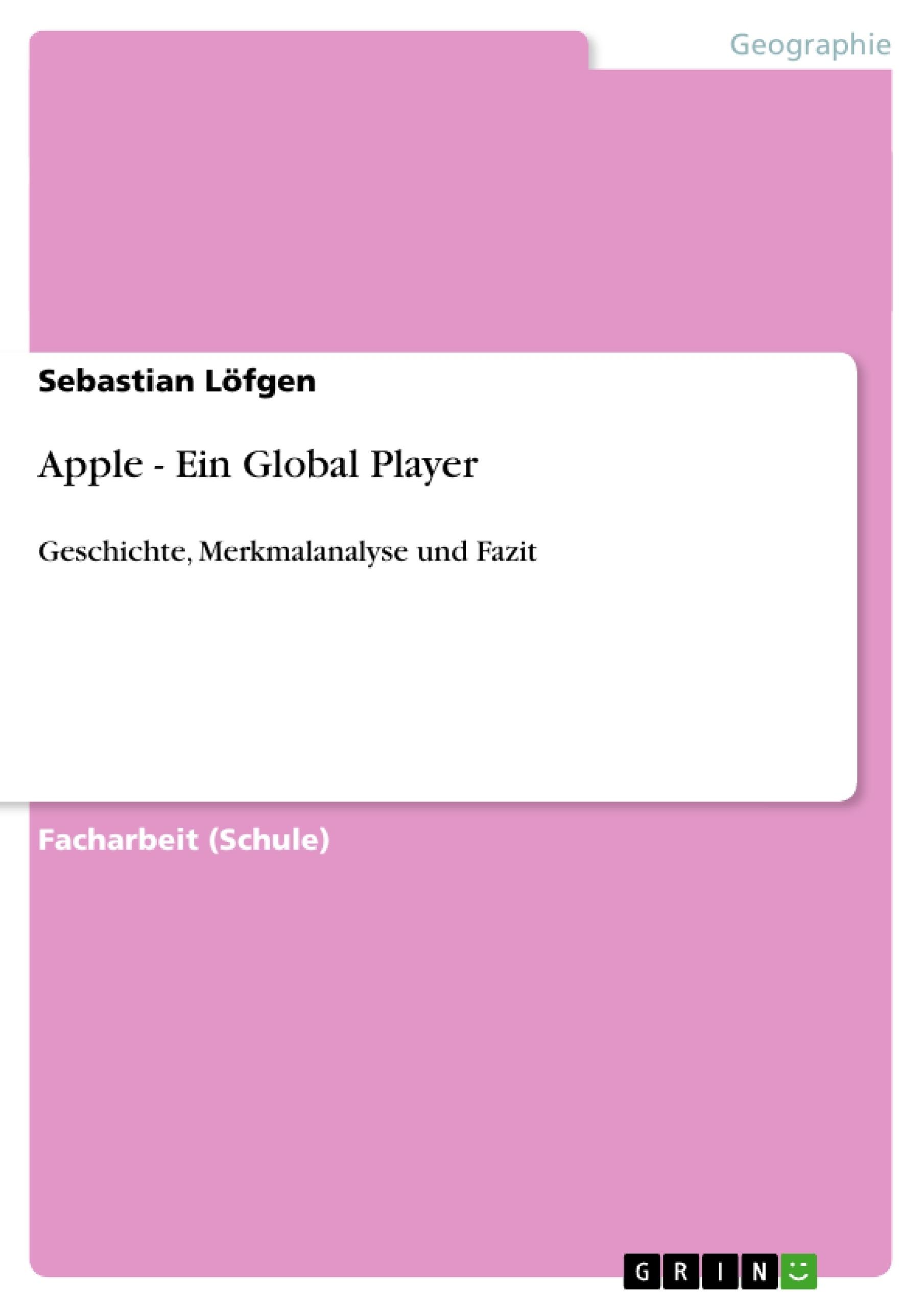 Titel: Apple - Ein Global Player