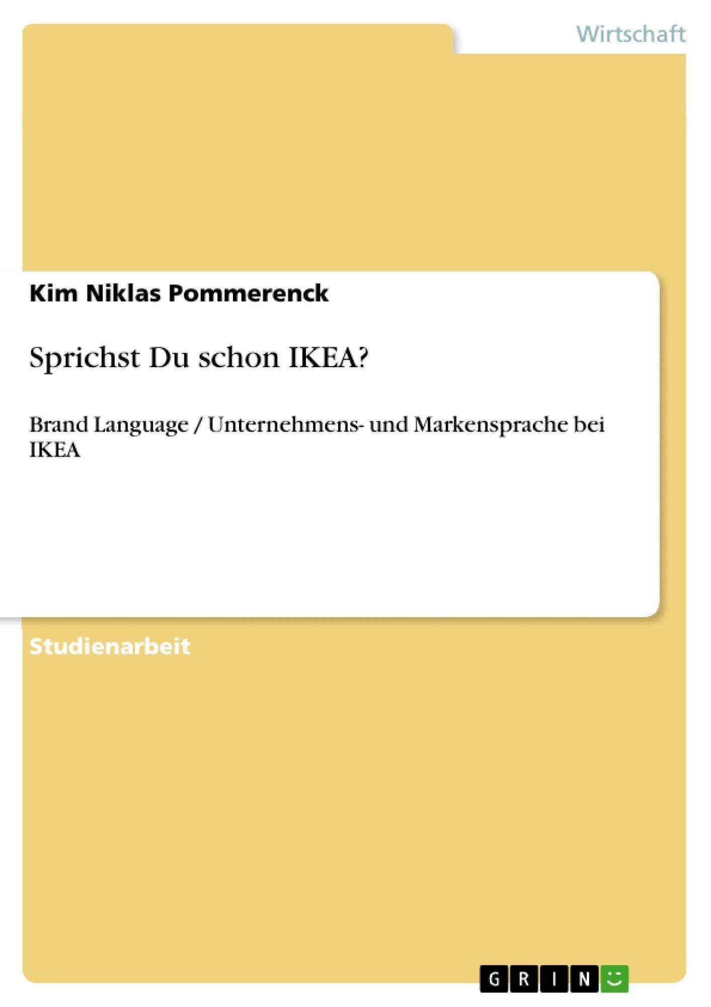 Titel: Sprichst Du schon IKEA?