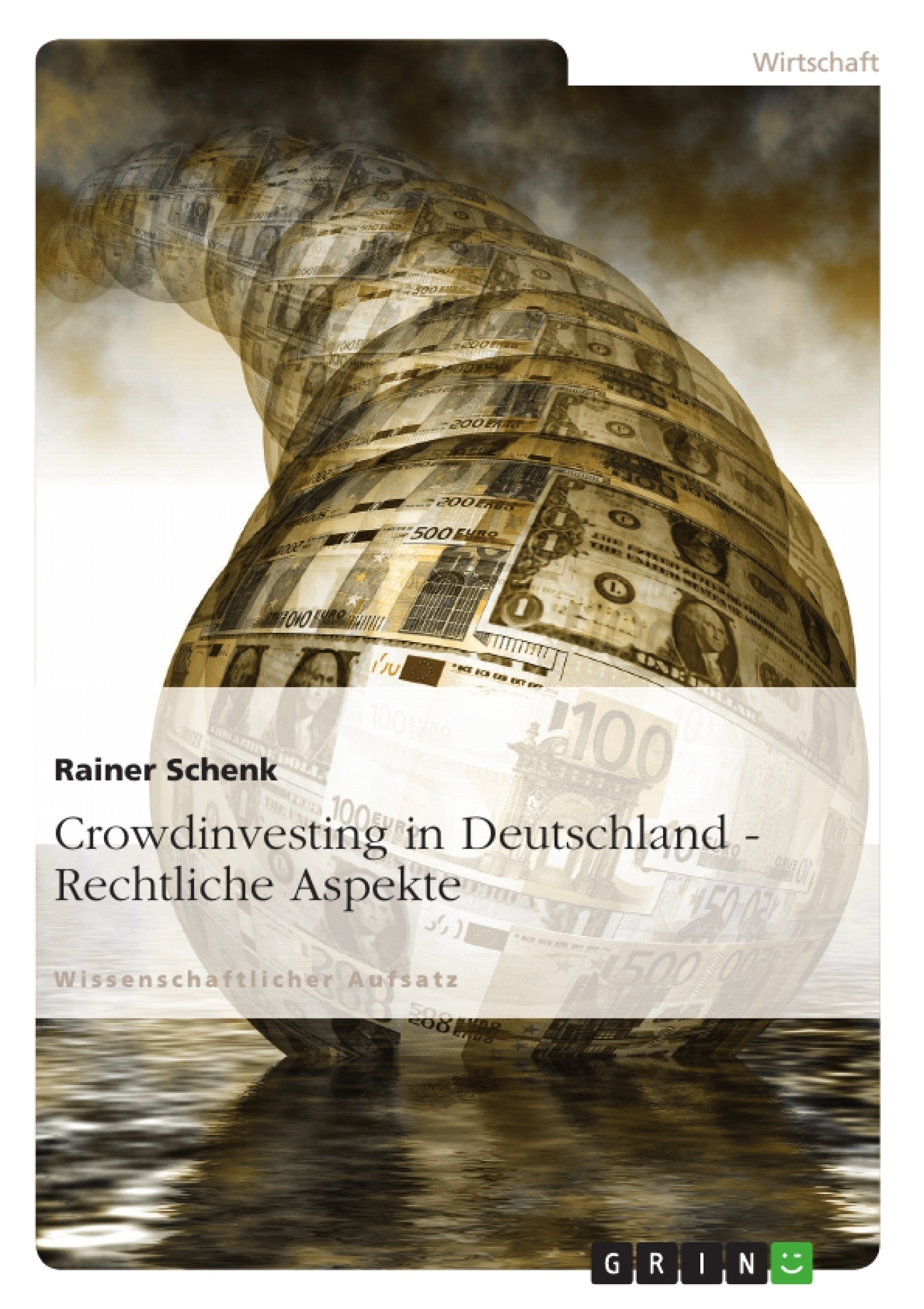 Titel: Crowdinvesting in Deutschland - Rechtliche Aspekte