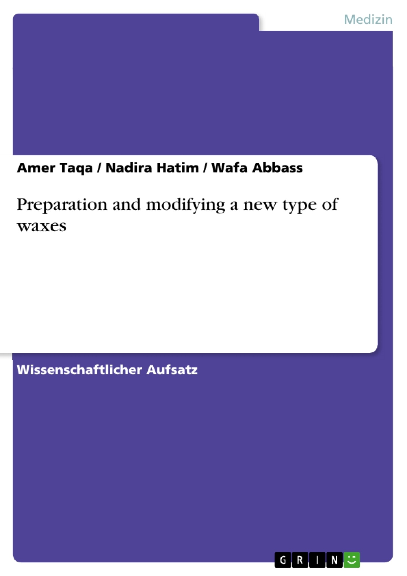 Titel: Preparation and modifying a new type of waxes