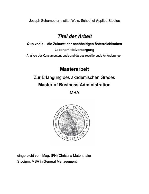 Titel: Quo vadis? Die Zukunft der nachhaltigen österreichischen Lebensmittelversorgung
