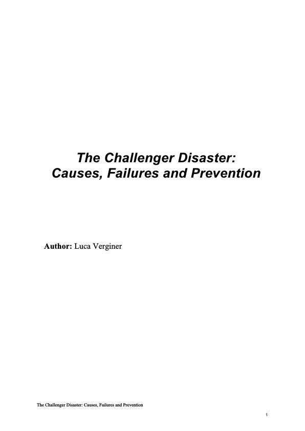 Title: The Challenger Disaster: Causes, Failures and Recommendations